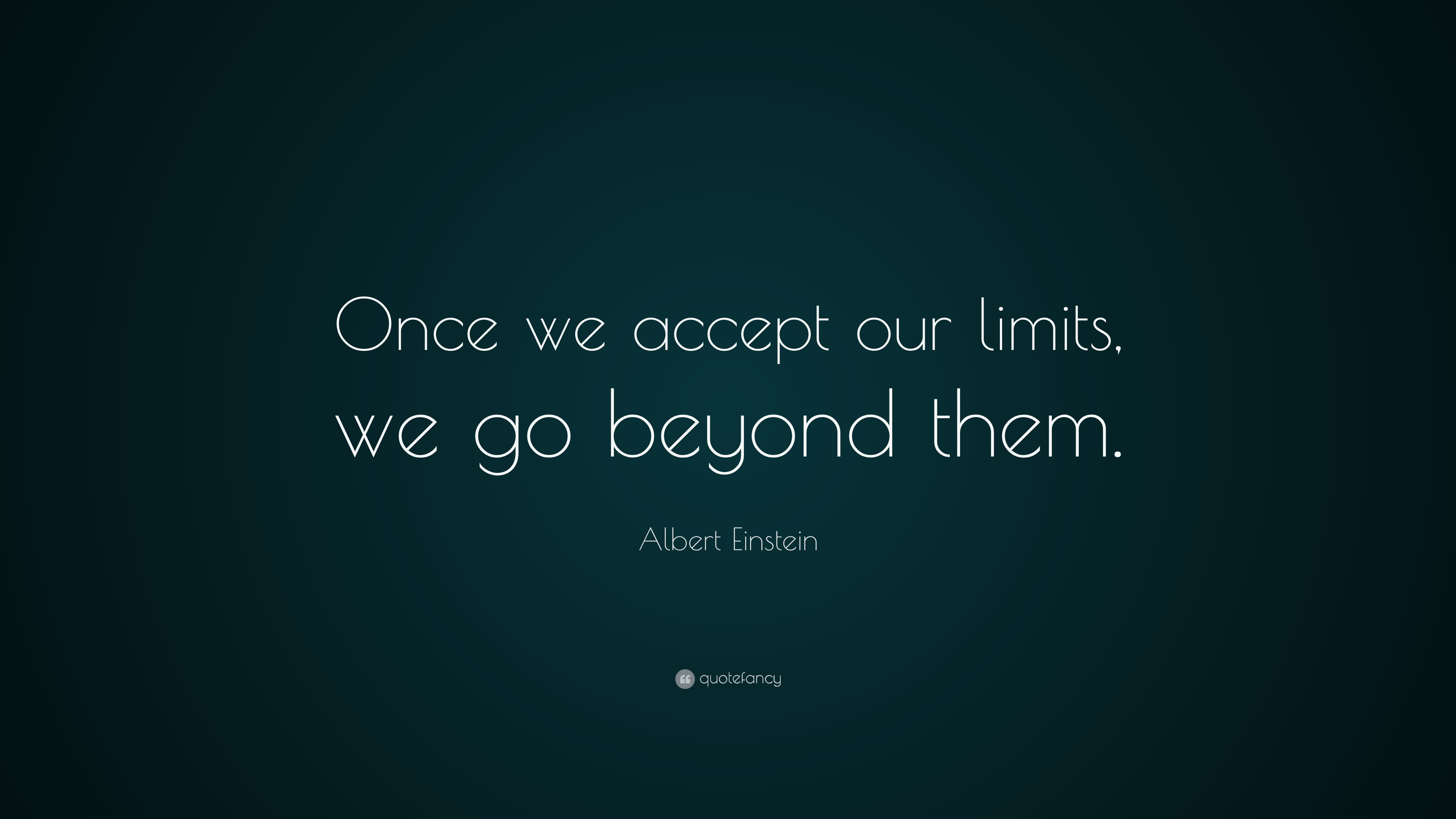Success Quotes Hd Wallpapers 1080p Albert Einstein Quote Once We Accept Our Limits We Go