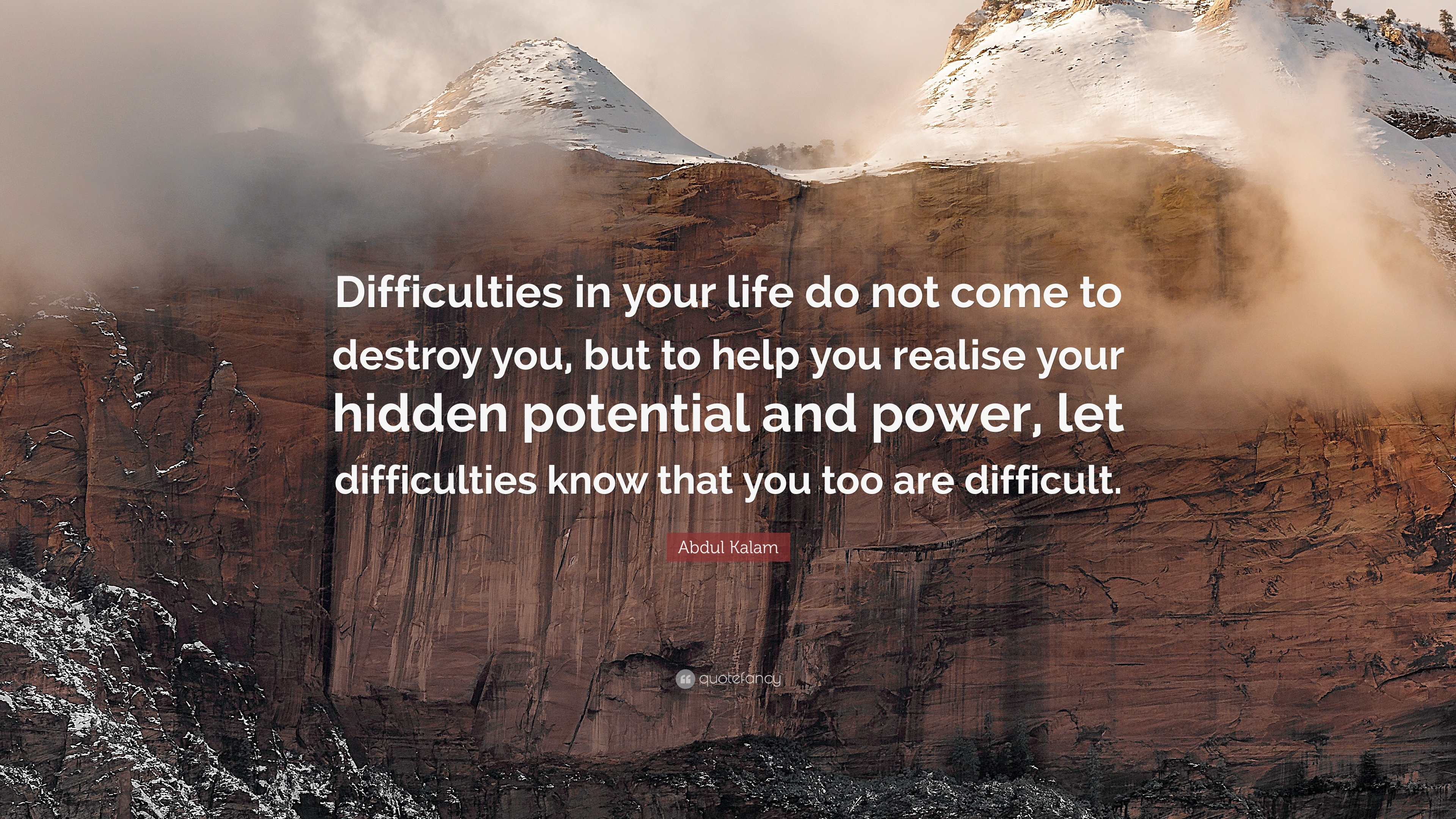 Napoleon Hill Quotes Wallpaper Abdul Kalam Quote Difficulties In Your Life Do Not Come