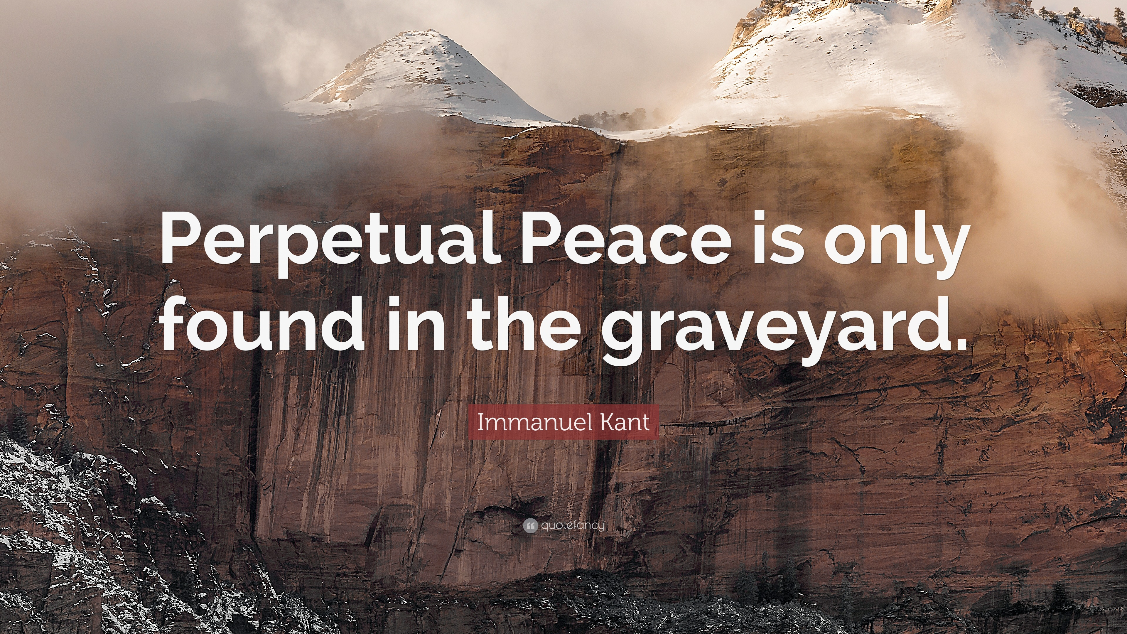 Immanuel Kant Quote Wallpaper Immanuel Kant Quote Perpetual Peace Is Only Found In The