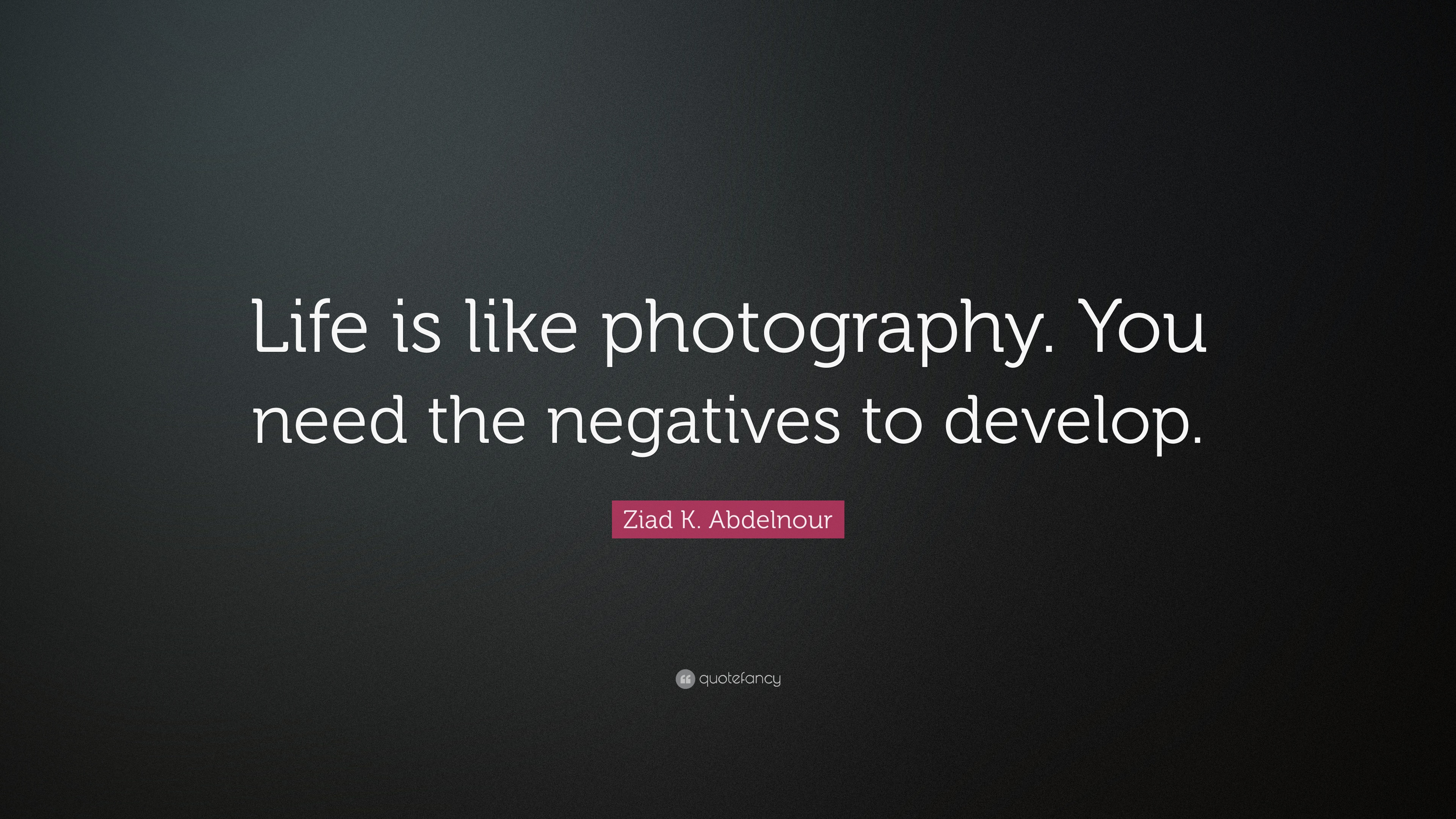 Vincent Van Gogh Quotes Wallpaper Ziad K Abdelnour Quote Life Is Like Photography You