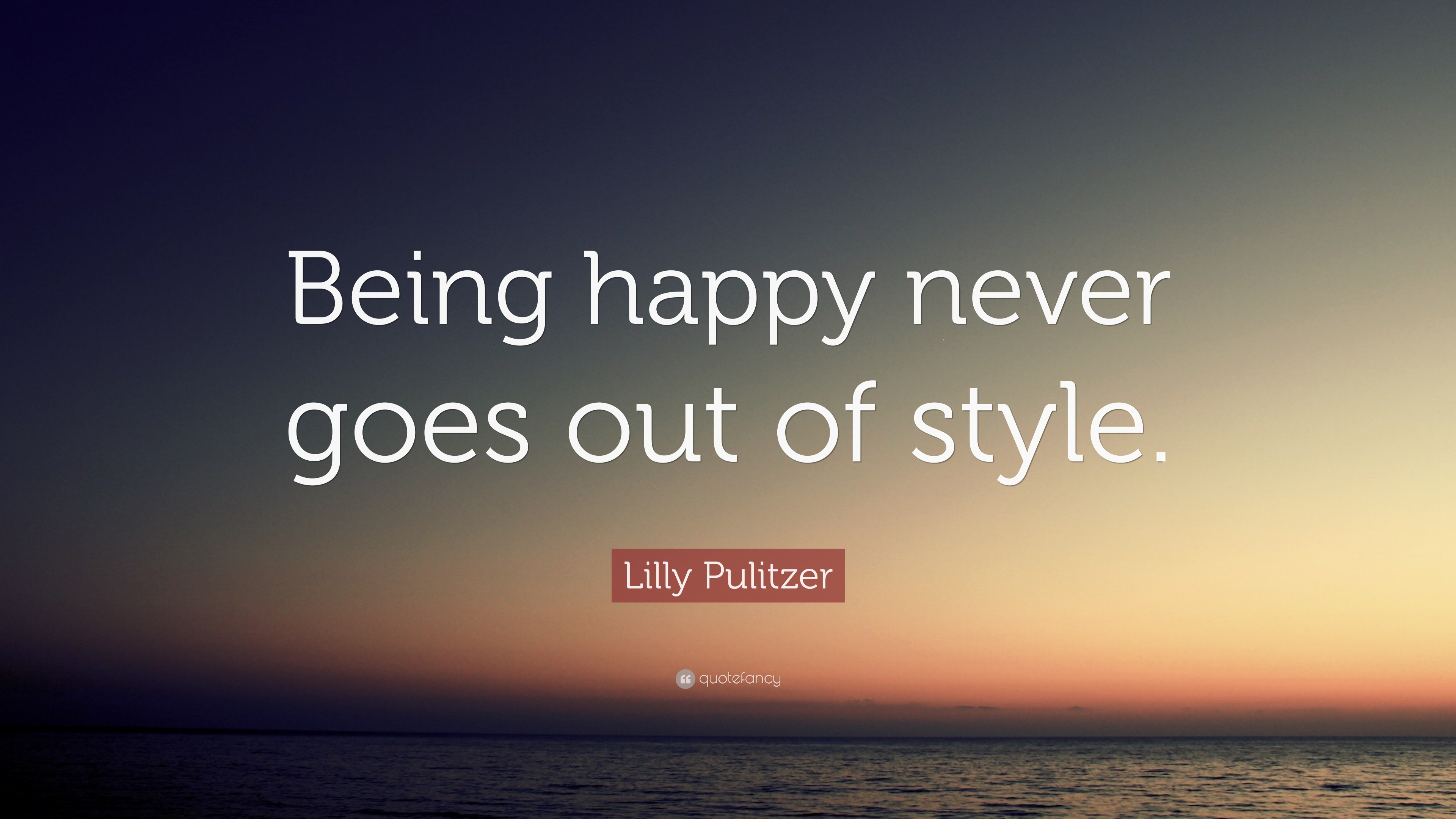 Lilly Pulitzer Quotes Wallpaper Being Happy Quotes 40 Wallpapers Quotefancy
