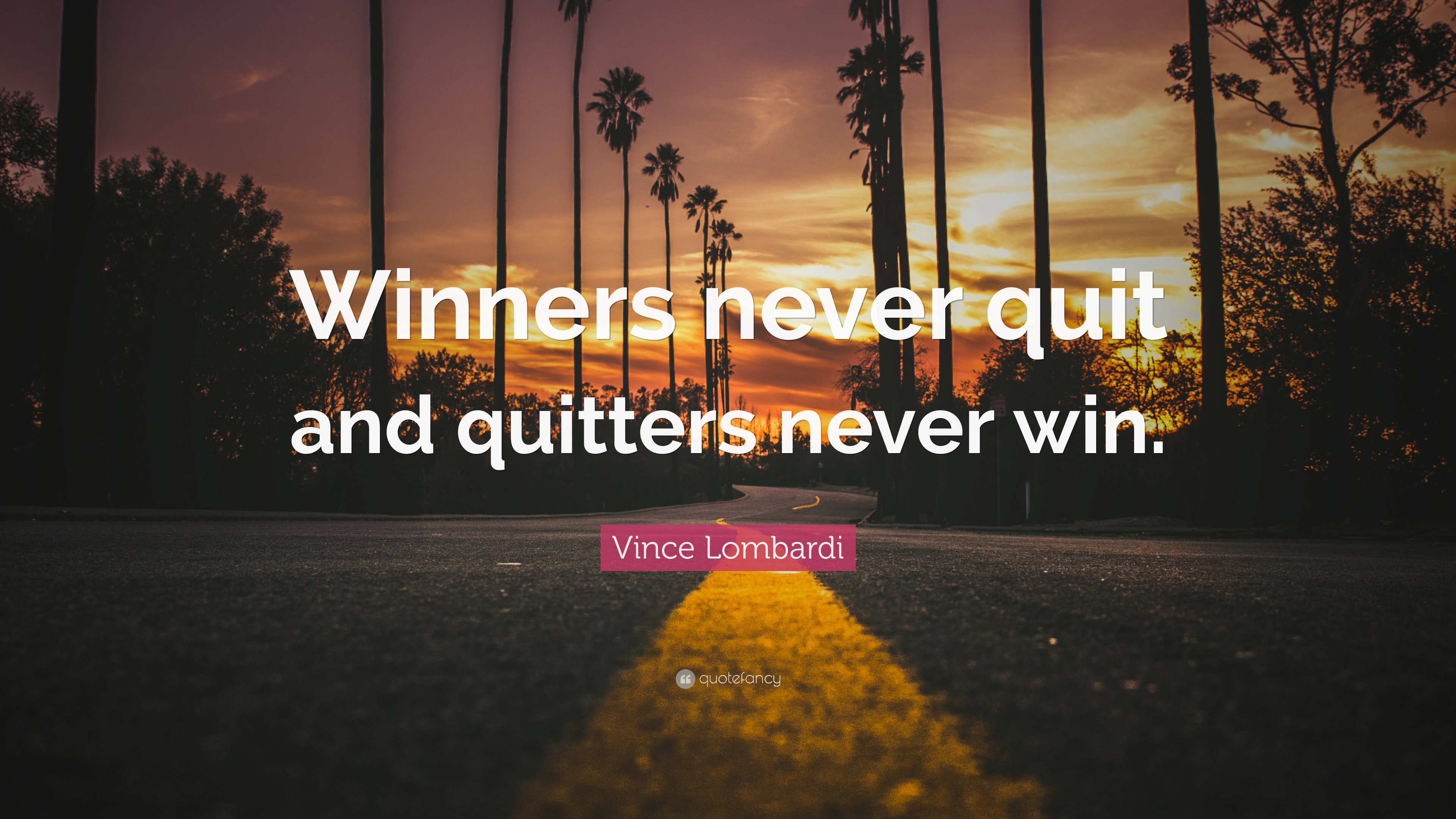 Motivational Football Quotes Wallpaper Vince Lombardi Quote Winners Never Quit And Quitters