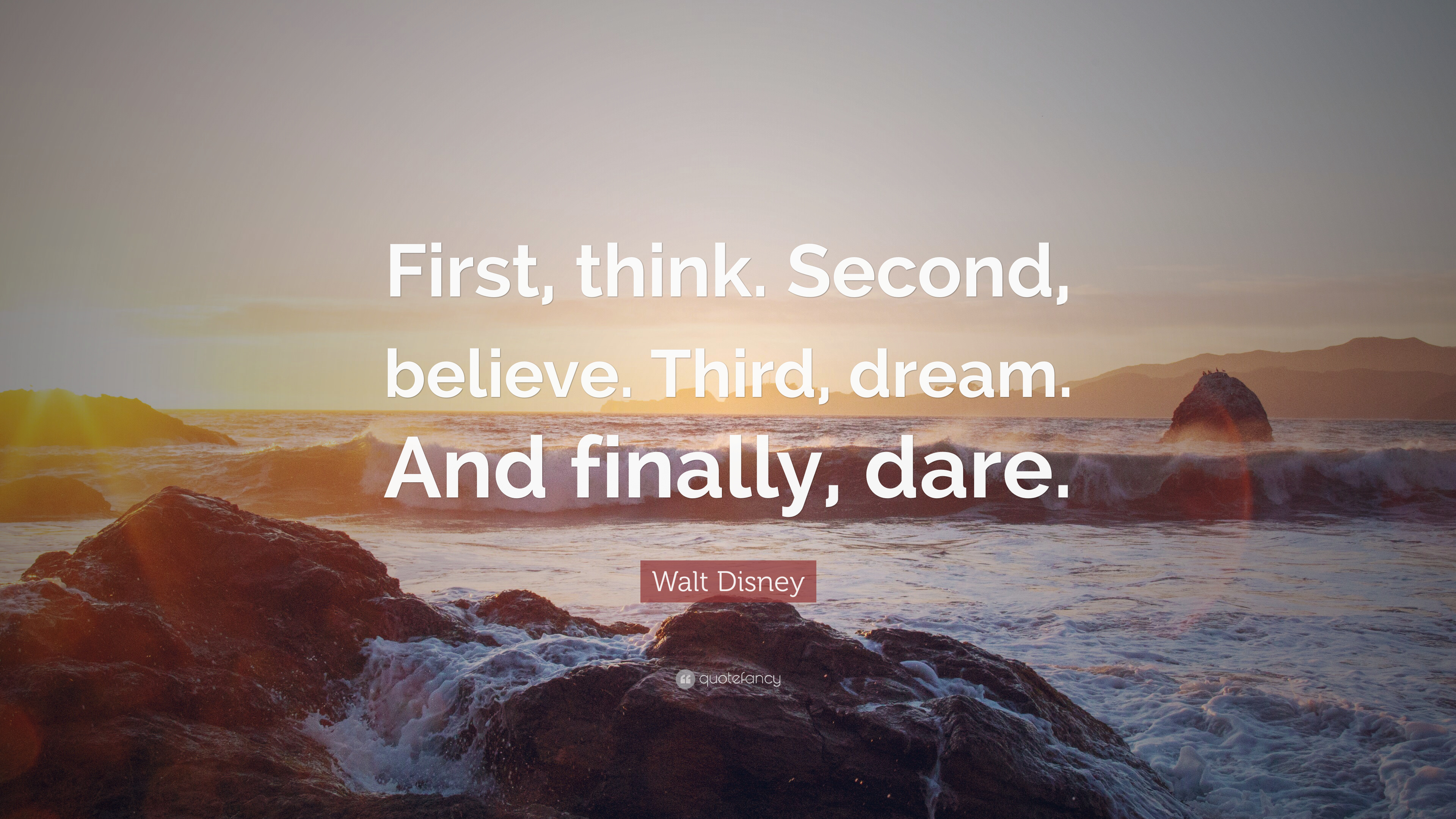 Work Hard Inspirational Quotes Wallpaper Walt Disney Quote First Think Second Believe Third