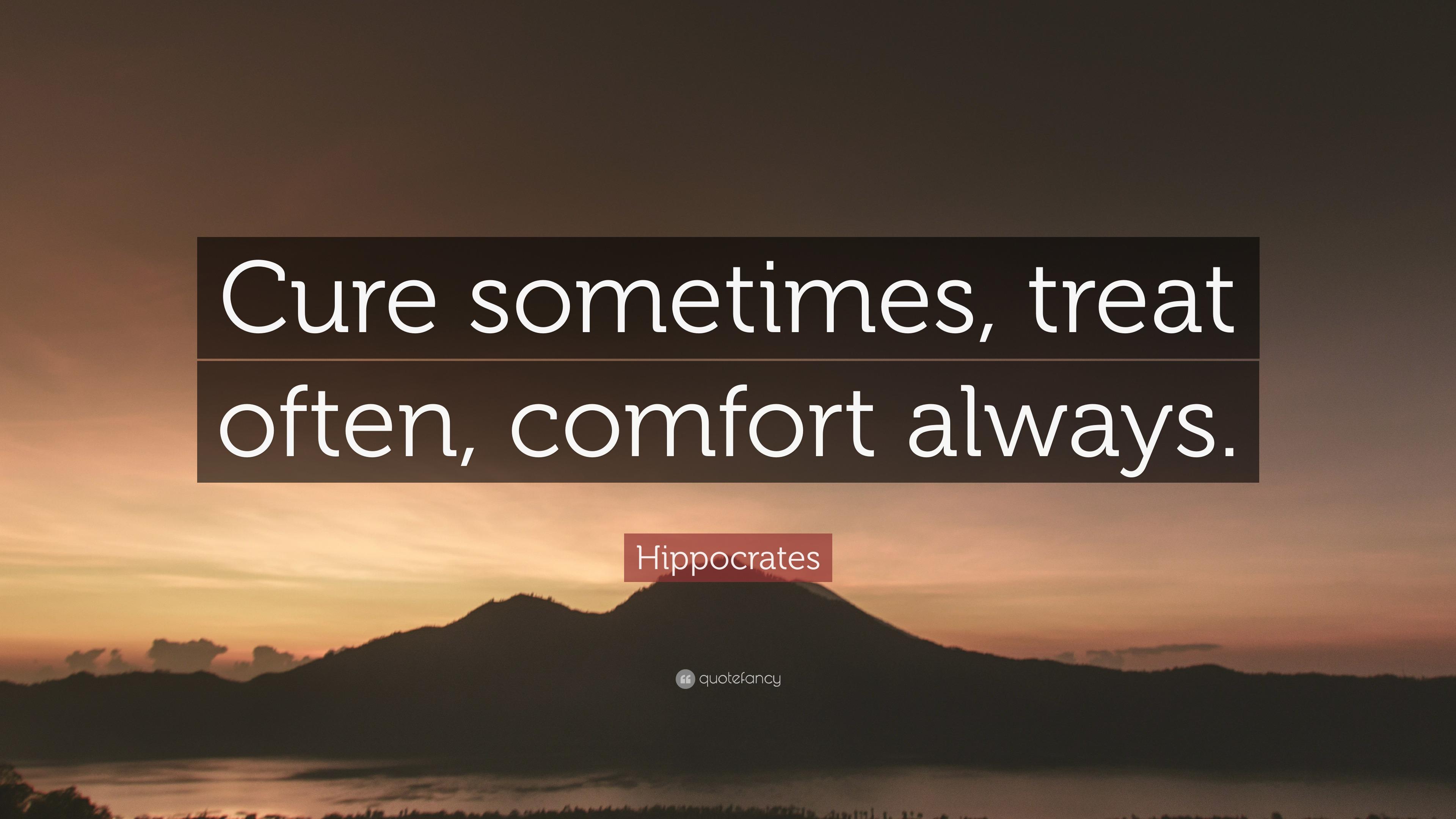 Medicine Quotes Wallpaper Hippocrates Quote Cure Sometimes Treat Often Comfort
