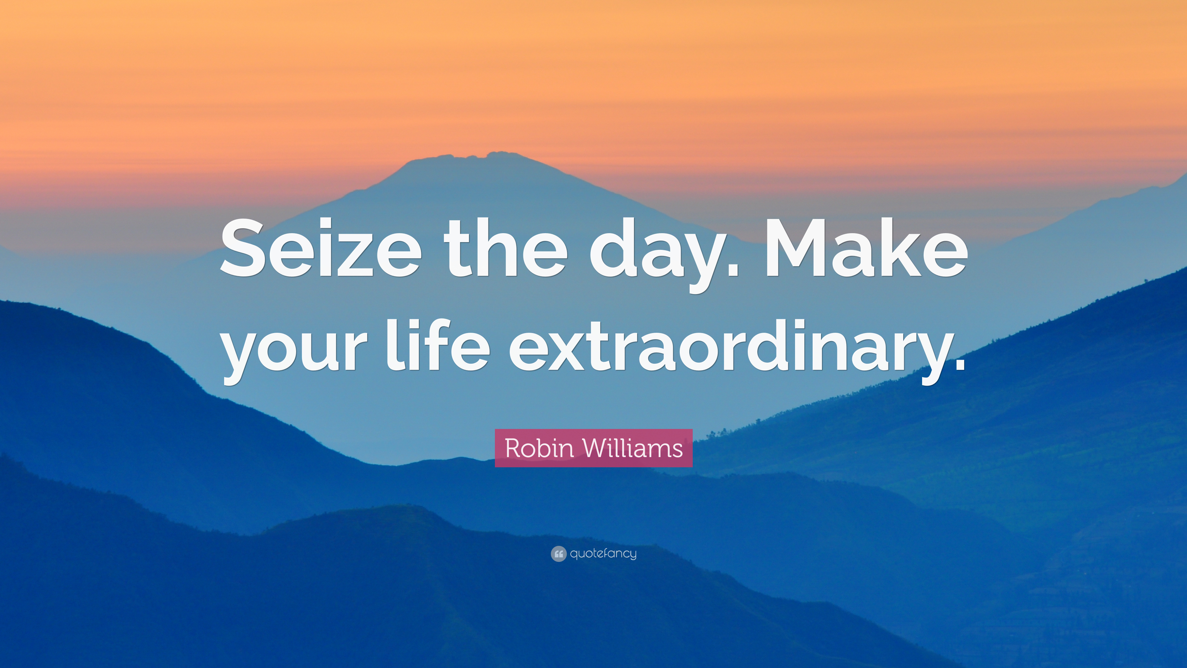 Robin Williams Quote Wallpapers Robin Williams Quote Seize The Day Make Your Life