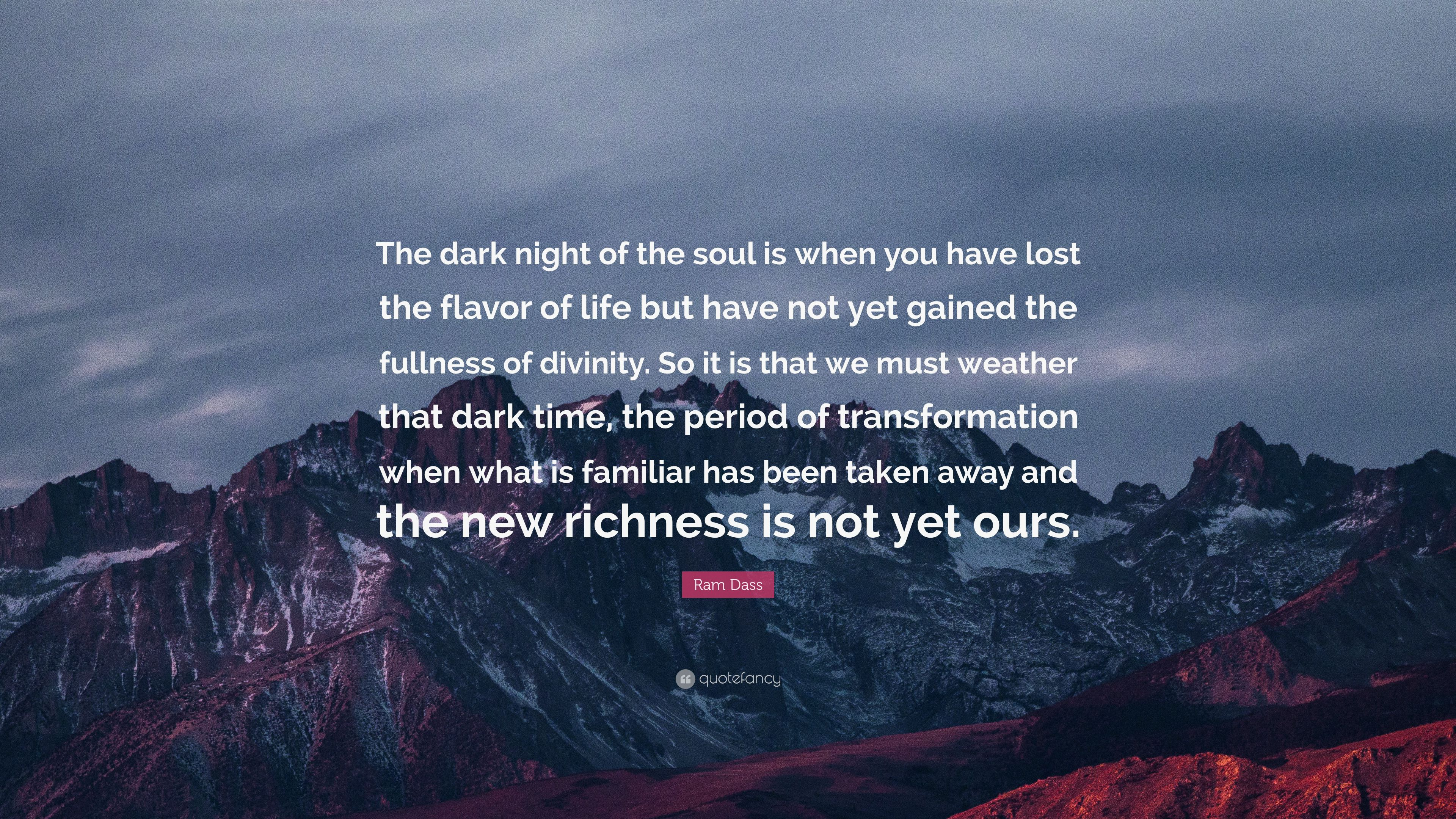Zen Quote Wallpapers Ram Dass Quote The Dark Night Of The Soul Is When You