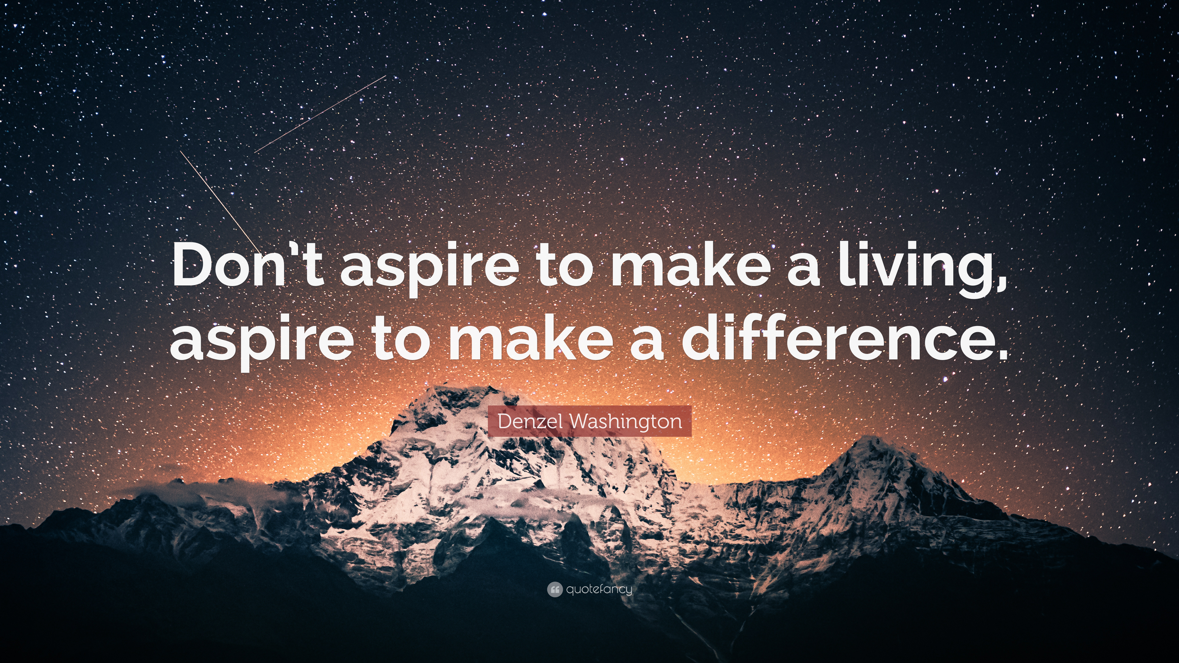 Denzel Washington Quote Wallpaper Denzel Washington Quote Don T Aspire To Make A Living