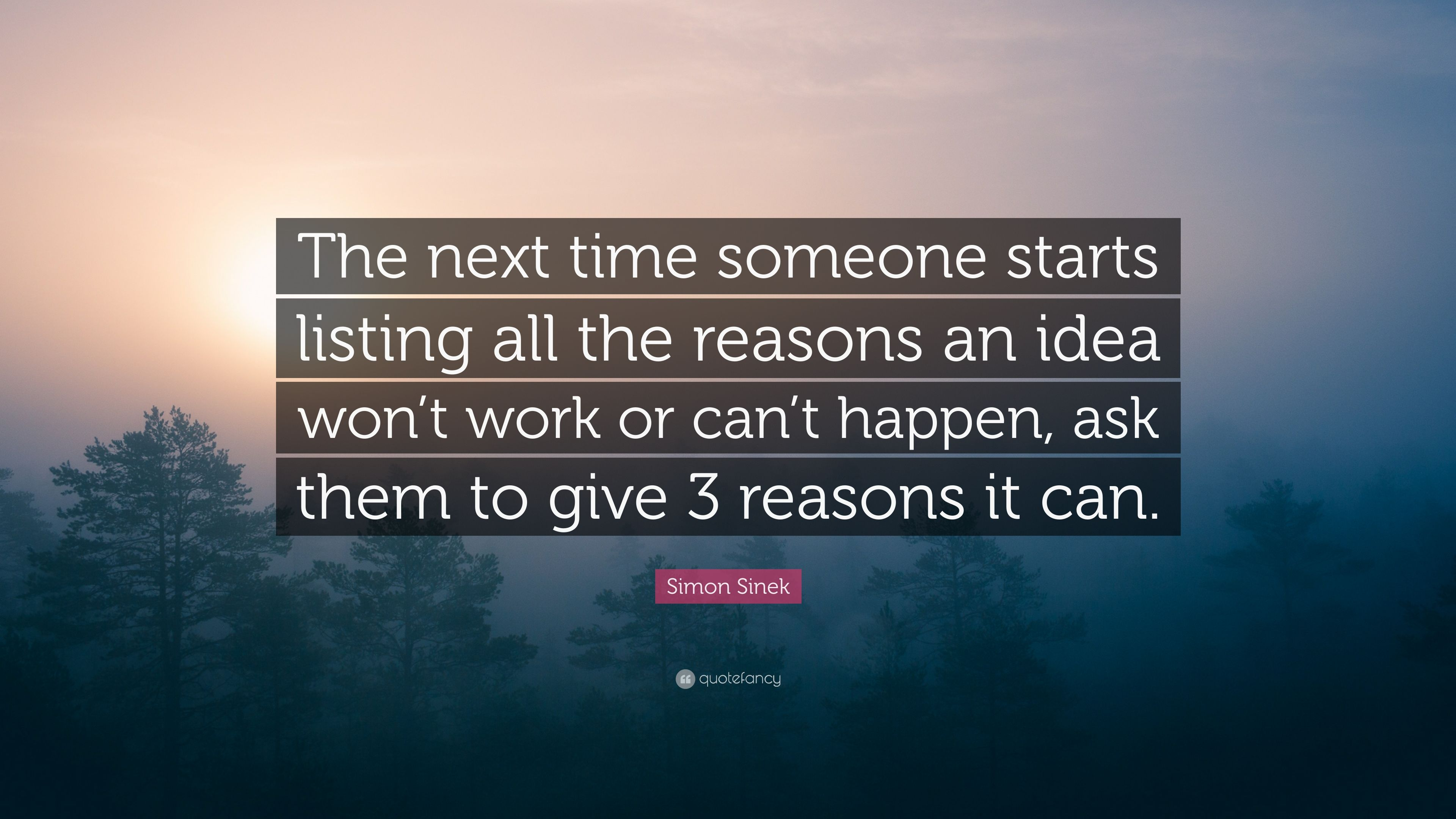 Casey Neistat Quotes Wallpaper Simon Sinek Quote The Next Time Someone Starts Listing