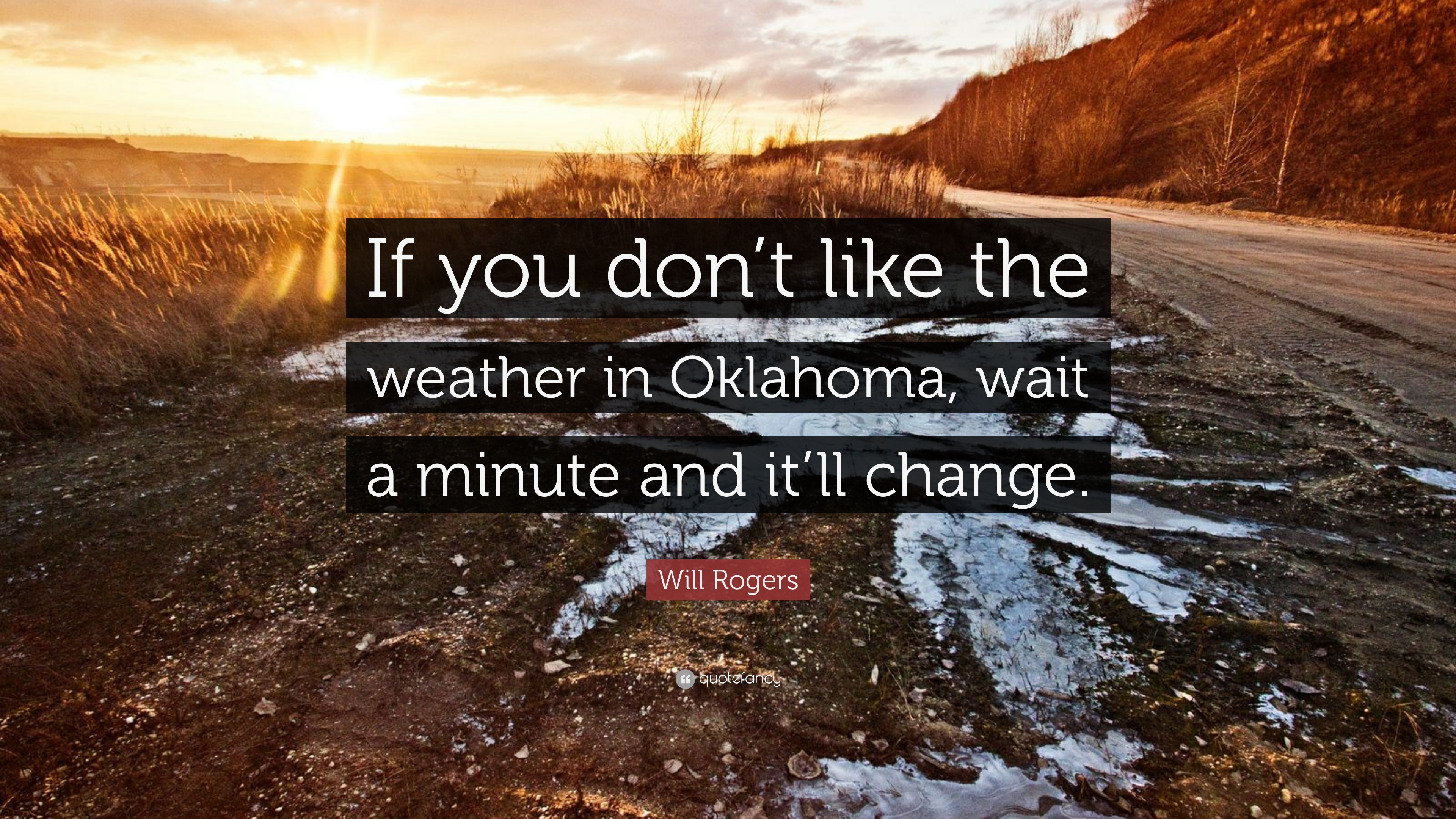 Like Weather What Will Rogers Quote If You Don T Like The Weather In Oklahoma
