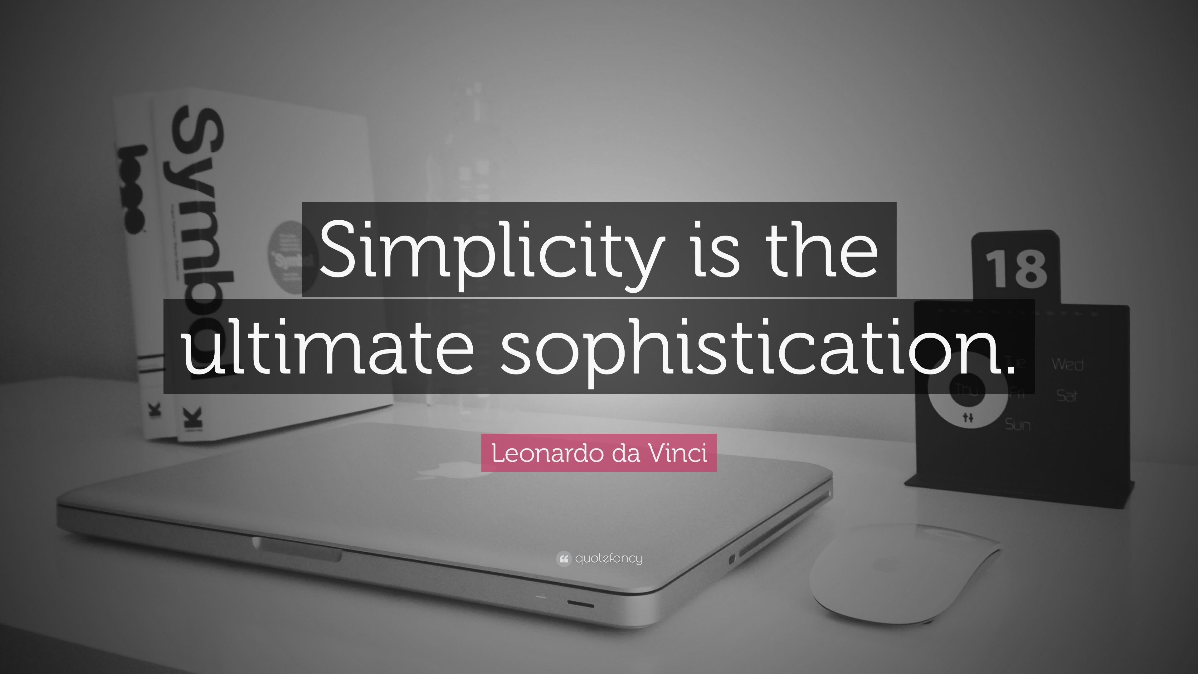 Vincent Van Gogh Quotes Wallpaper Leonardo Da Vinci Quote Simplicity Is The Ultimate