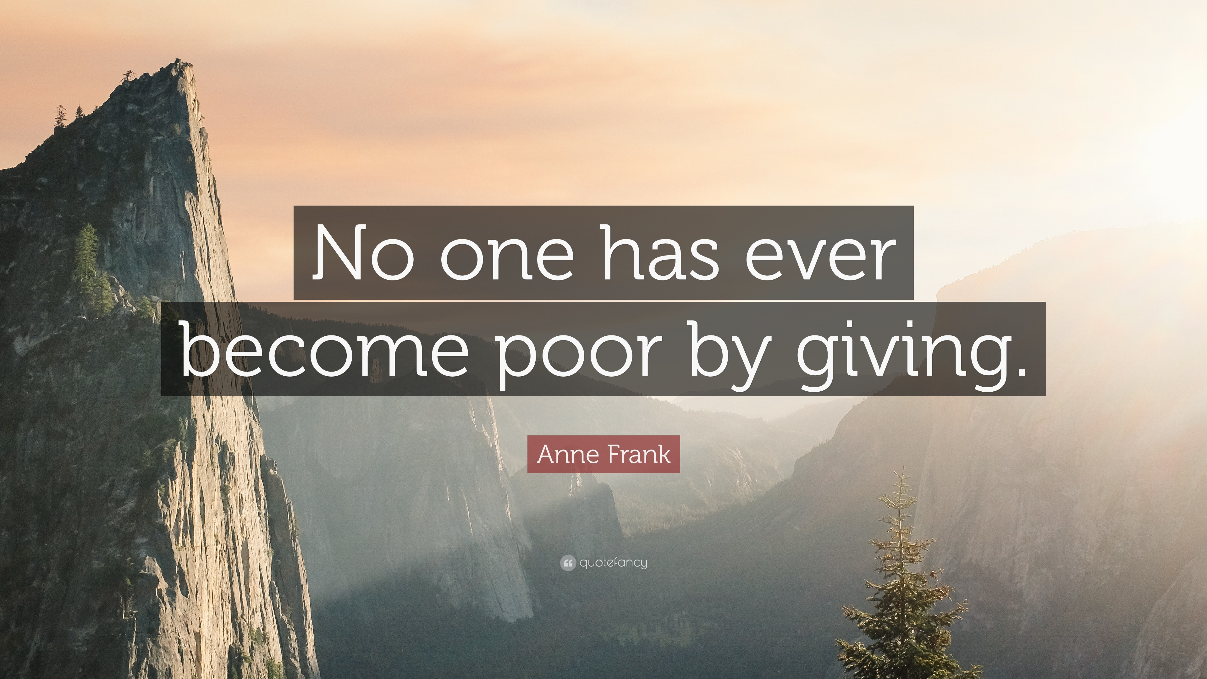 Wallpapers Philosophy Quotes Anne Frank Quote No One Has Ever Become Poor By Giving