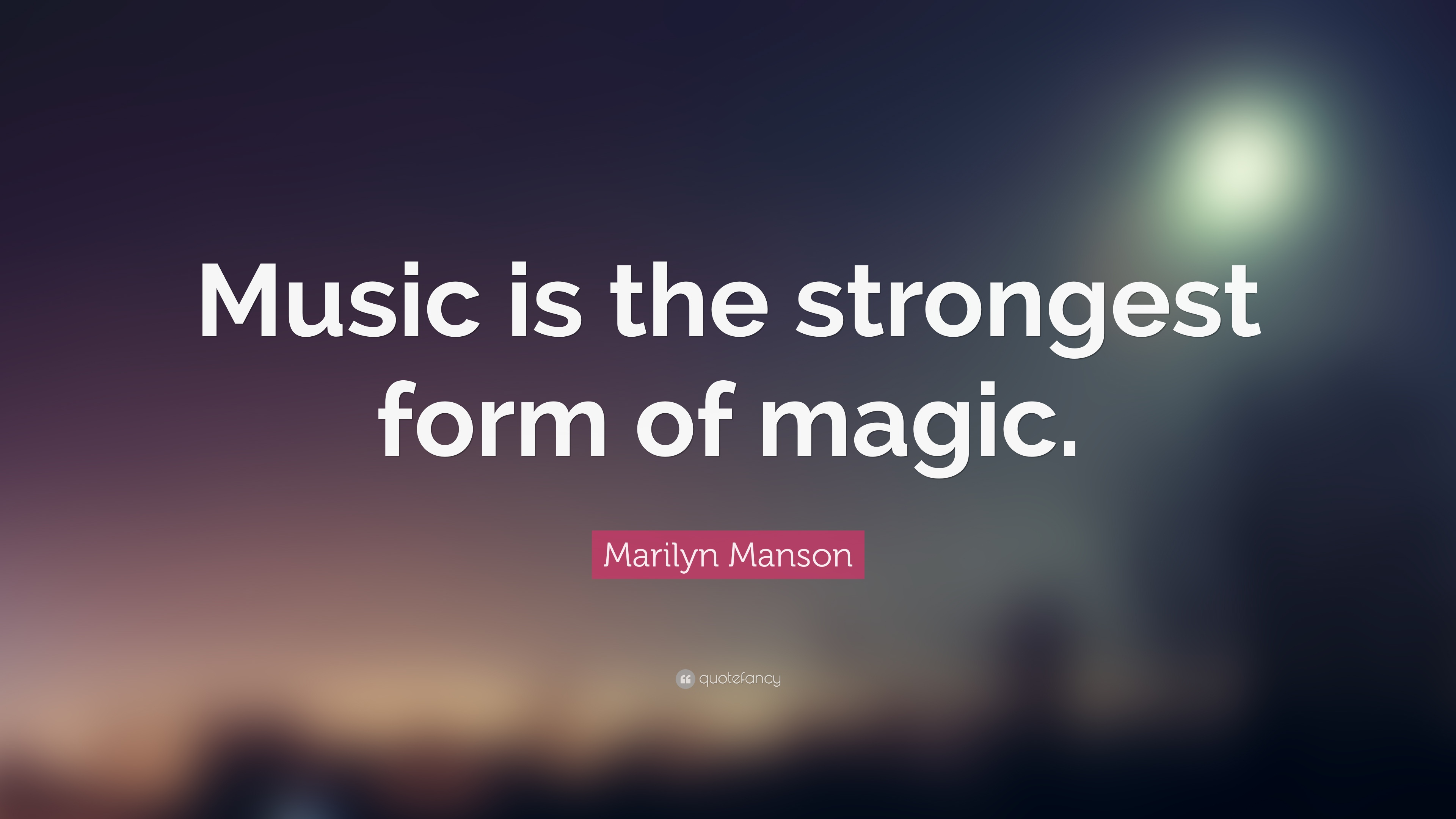Cute Wallpapers To Say I Love You Marilyn Manson Quote Music Is The Strongest Form Of