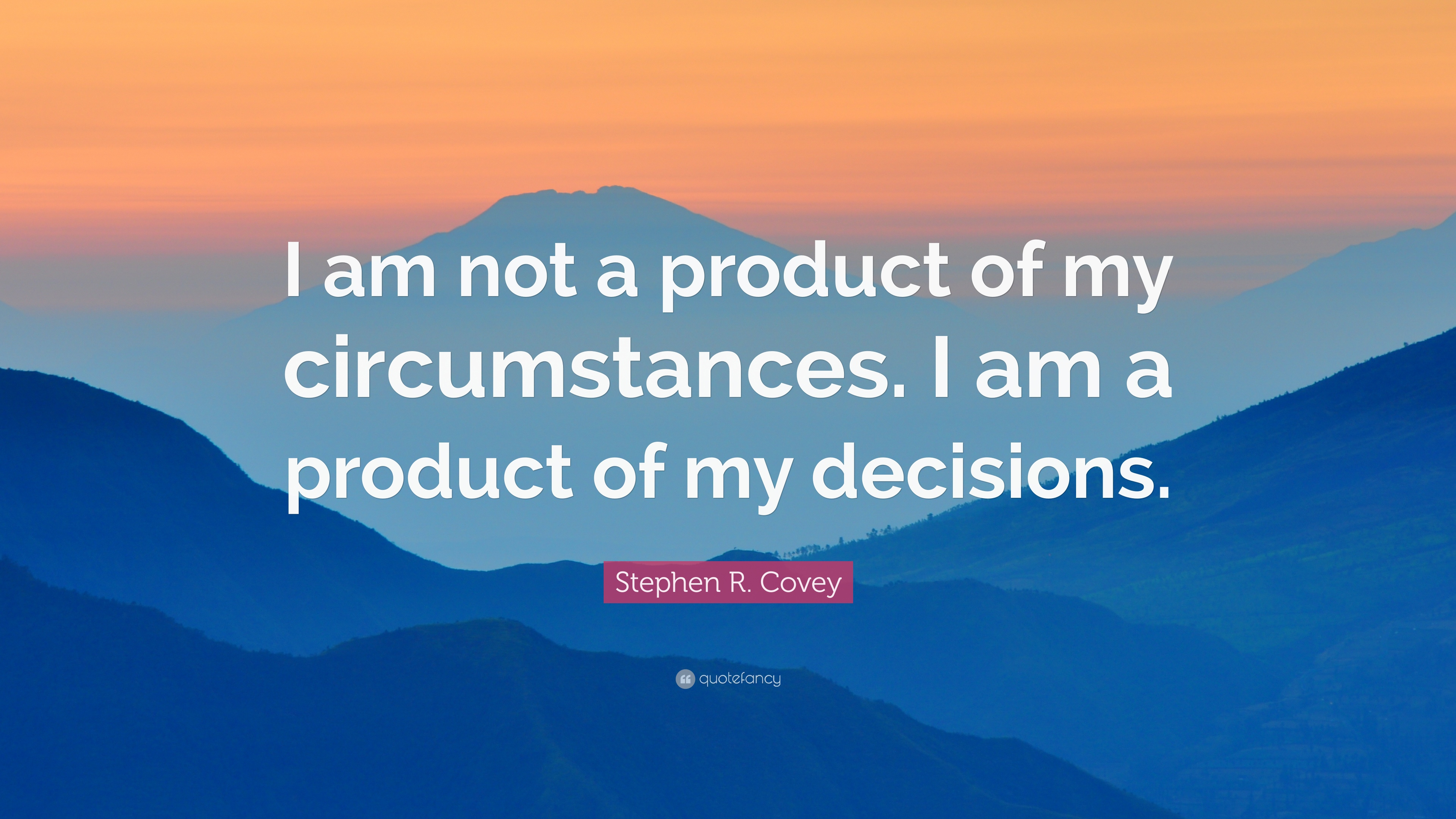 Elon Musk Quotes Wallpaper Stephen R Covey Quote I Am Not A Product Of My