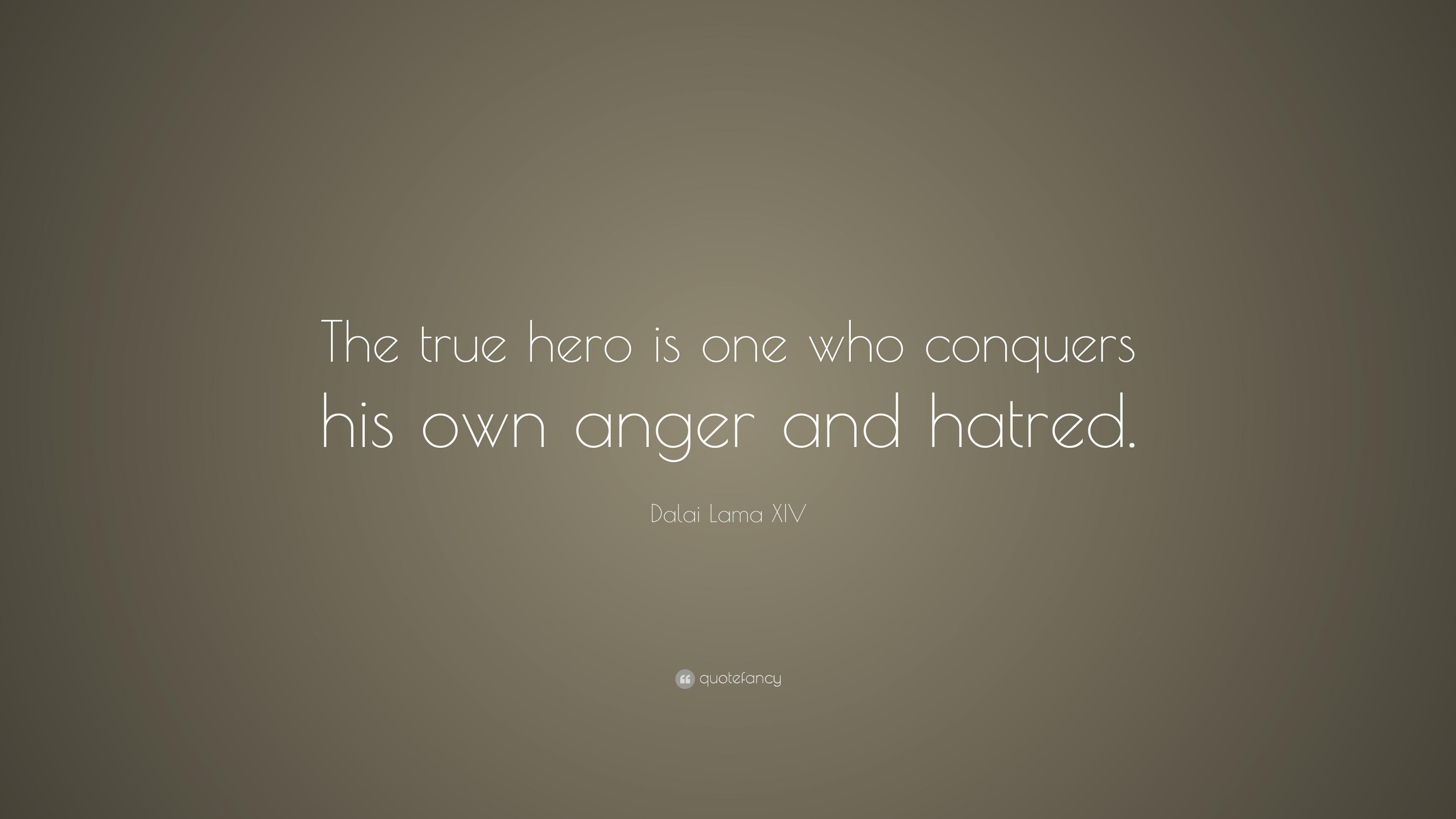 Dalai Lama Quotes Wallpapers Dalai Lama Xiv Quote The True Hero Is One Who Conquers