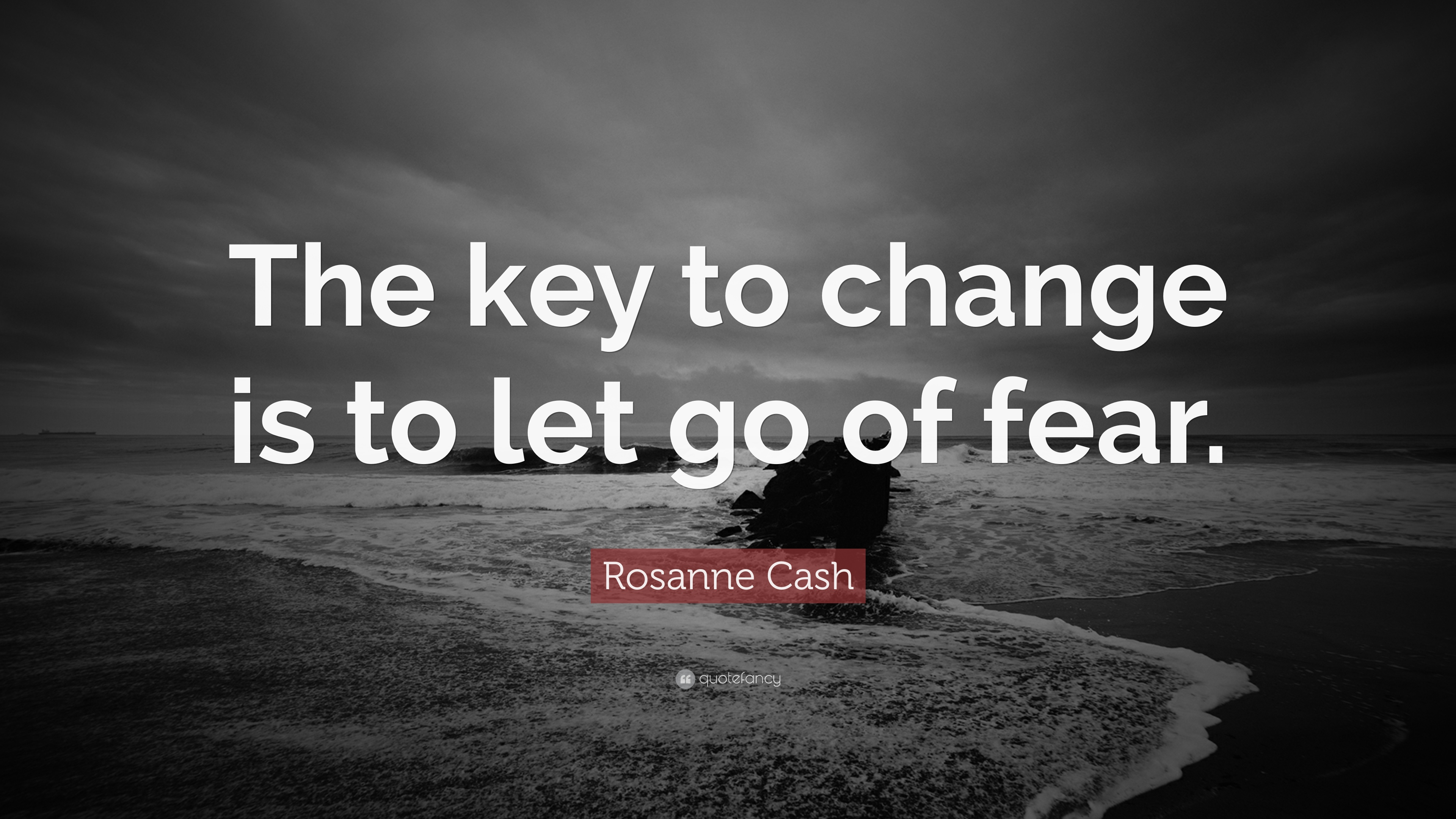 Change Is Coming Quotes Wallpaper Rosanne Cash Quote The Key To Change Is To Let Go Of
