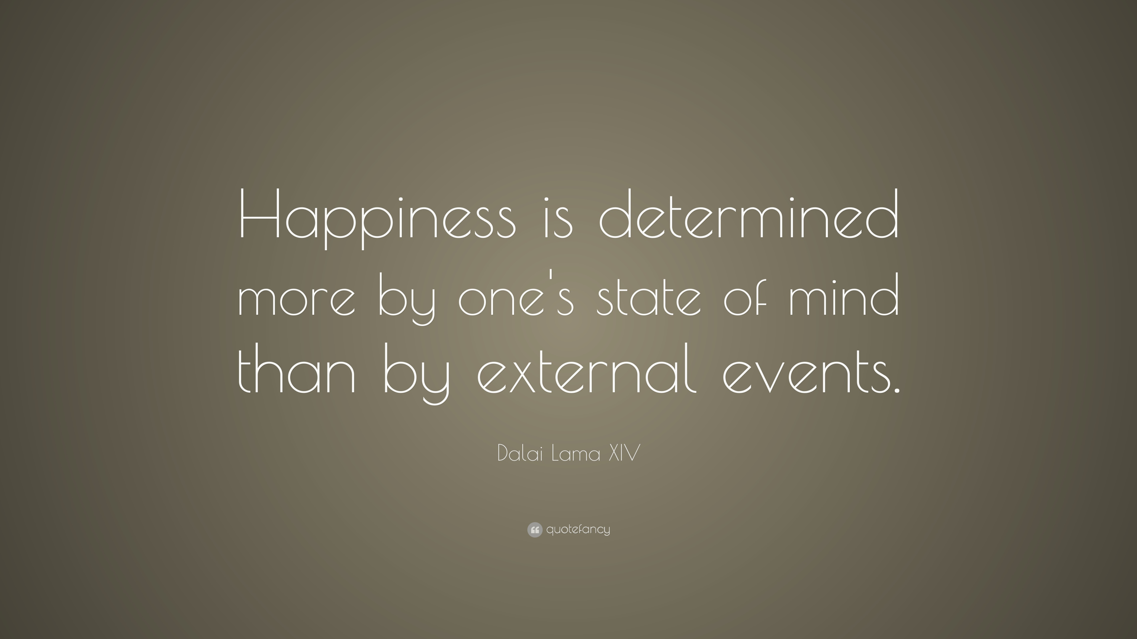 Dalai Lama Quotes Wallpapers Dalai Lama Xiv Quote Happiness Is Determined More By One