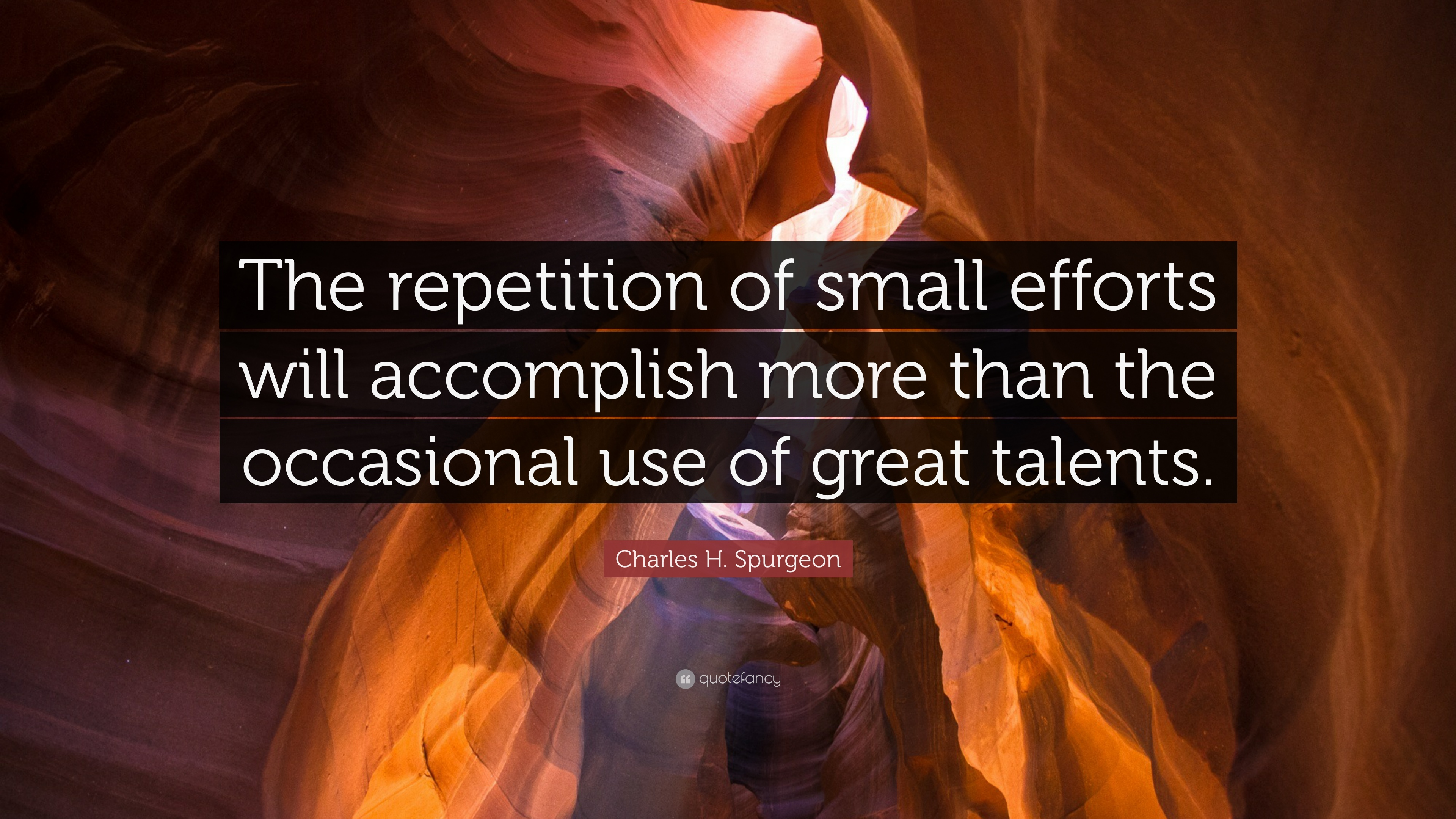 Nick Vujicic Quotes Wallpaper Charles H Spurgeon Quote The Repetition Of Small