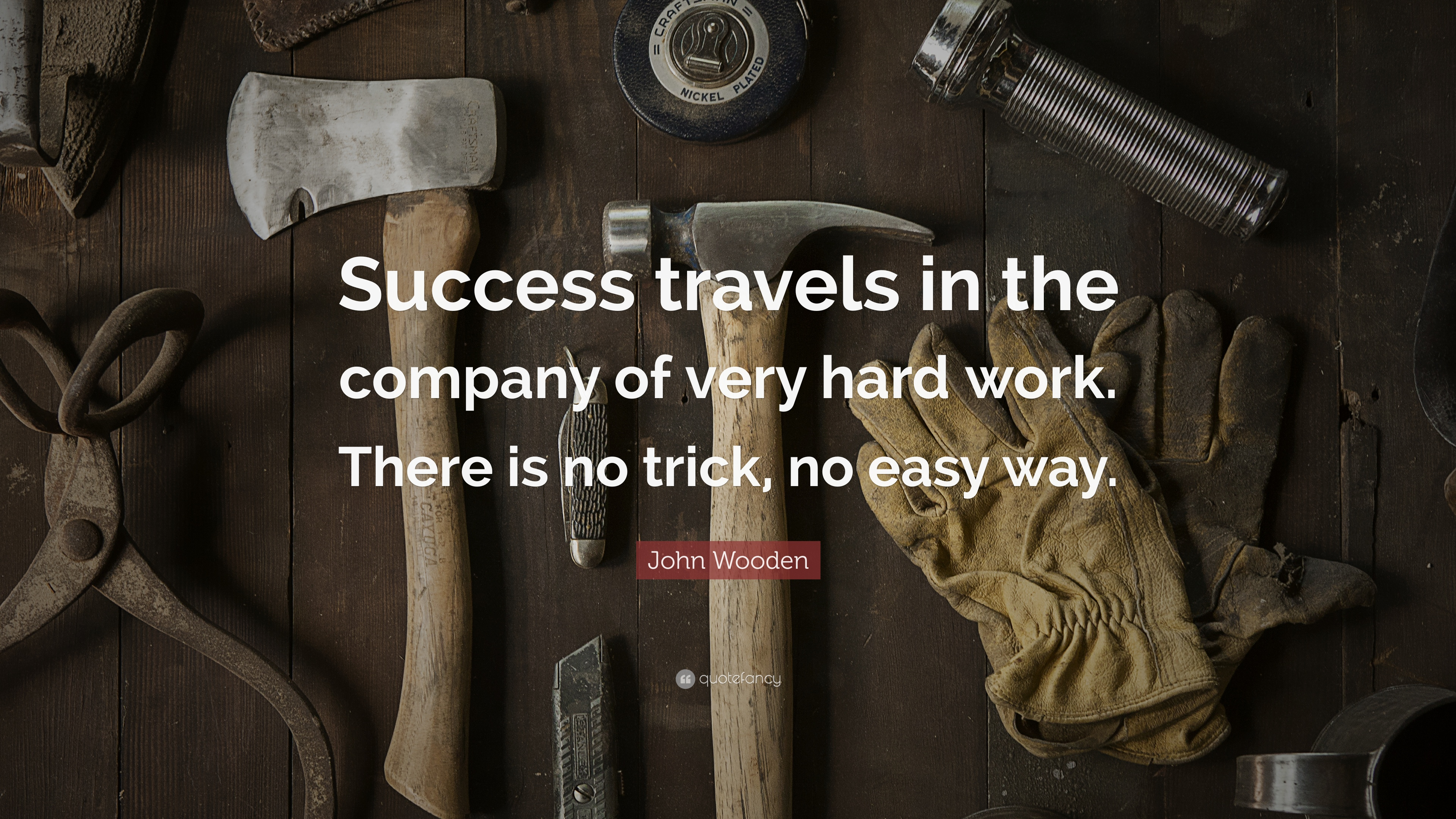 Consistency Quotes Wallpaper John Wooden Quote Success Travels In The Company Of Very