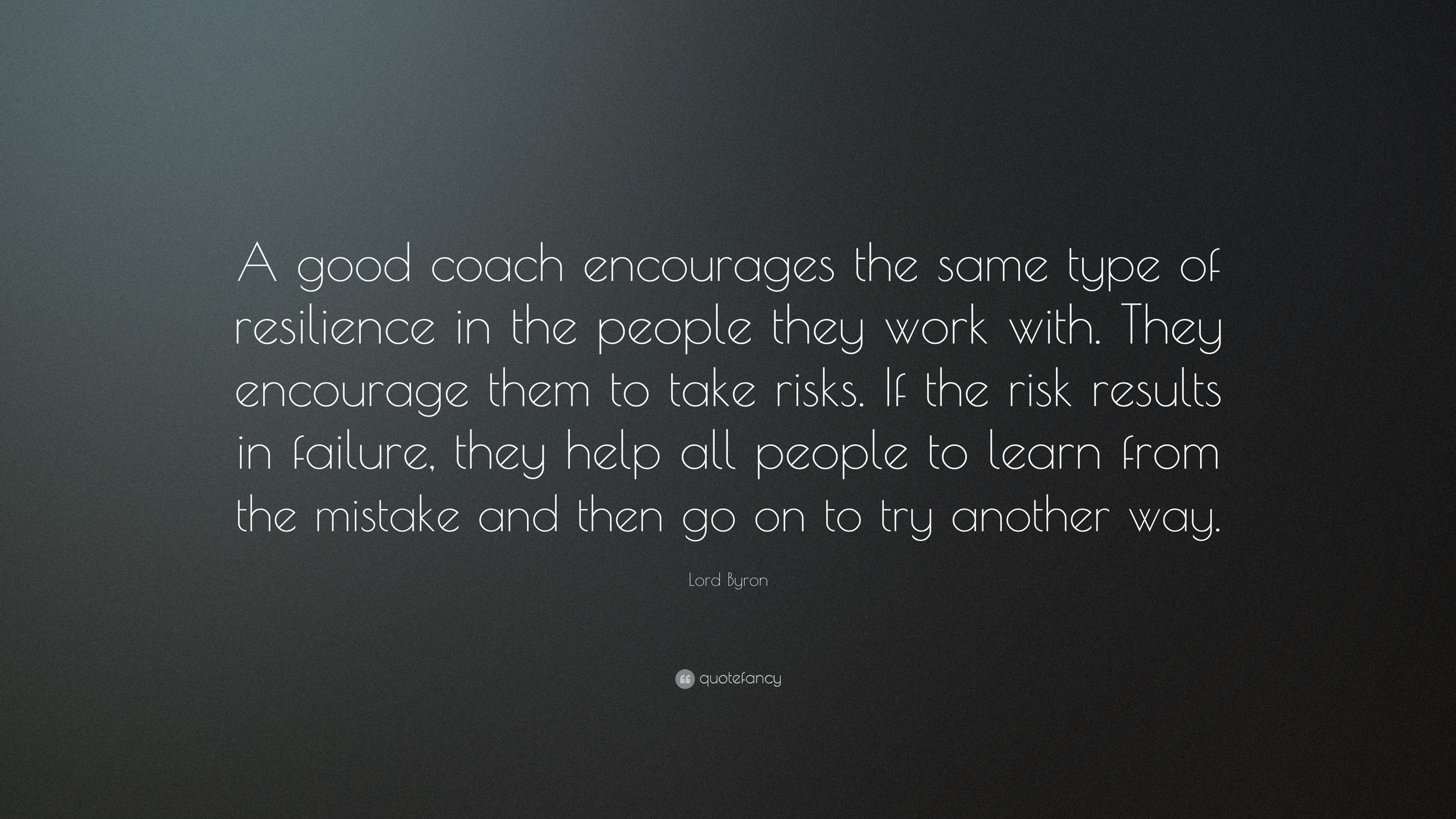 Wallpaper Motivational Quotes 42 Lord Byron Quote A Good Coach Encourages The Same Type