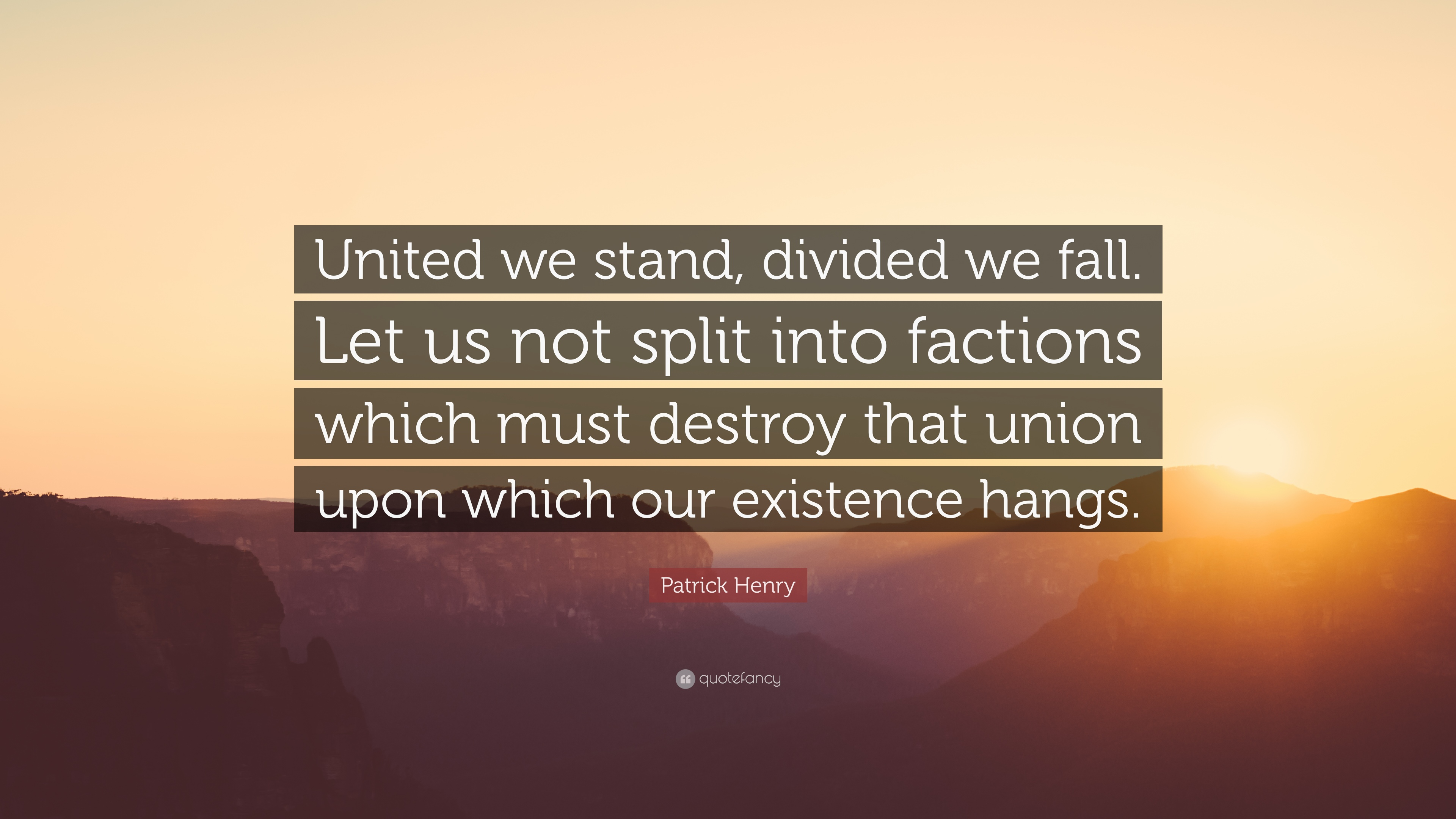 Let It Be Quote Wallpaper Patrick Henry Quote United We Stand Divided We Fall
