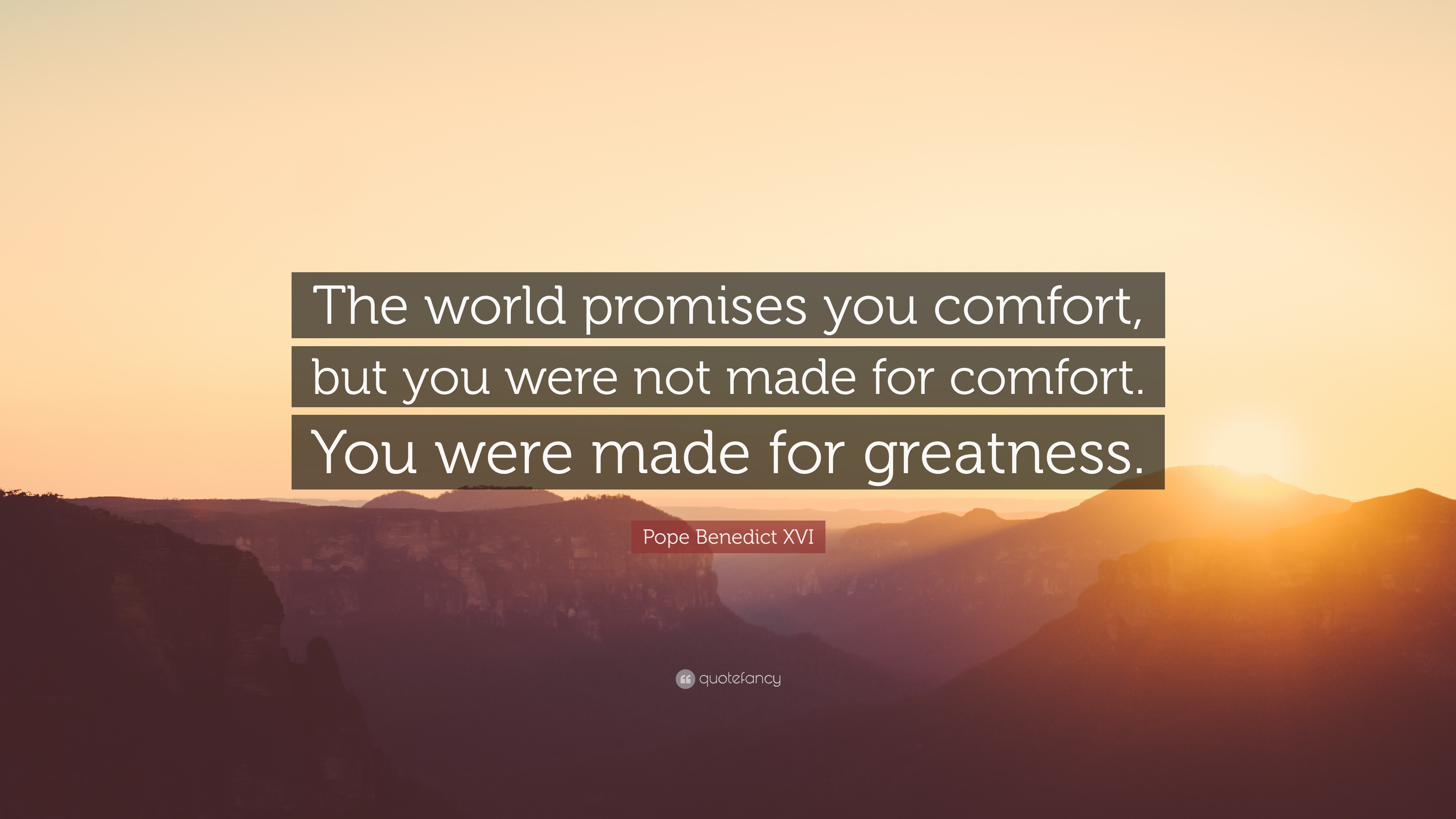 Motivational Football Quotes Wallpaper Pope Benedict Xvi Quote The World Promises You Comfort