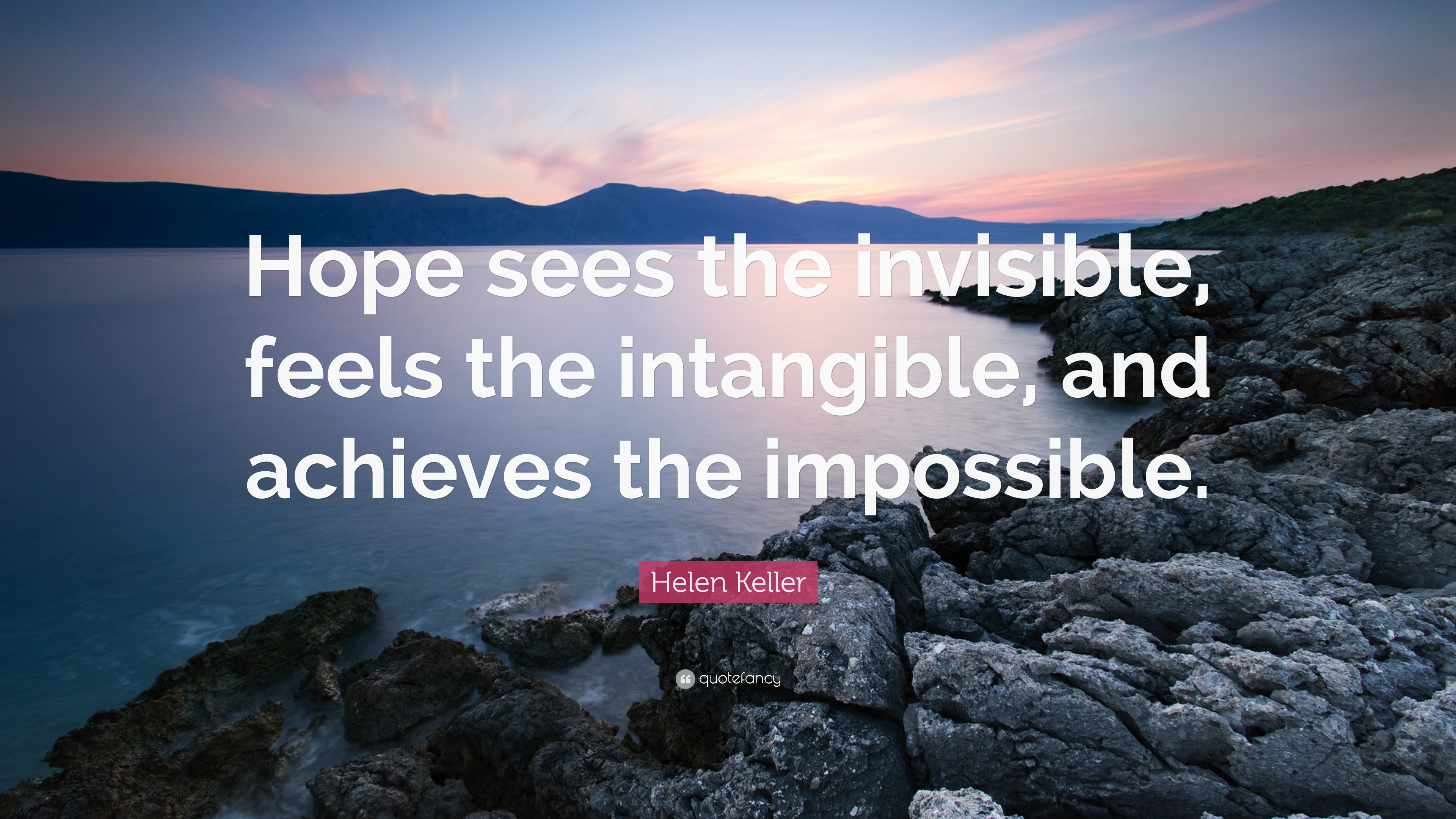 Socrates Wallpaper Quotes Helen Keller Quote Hope Sees The Invisible Feels The