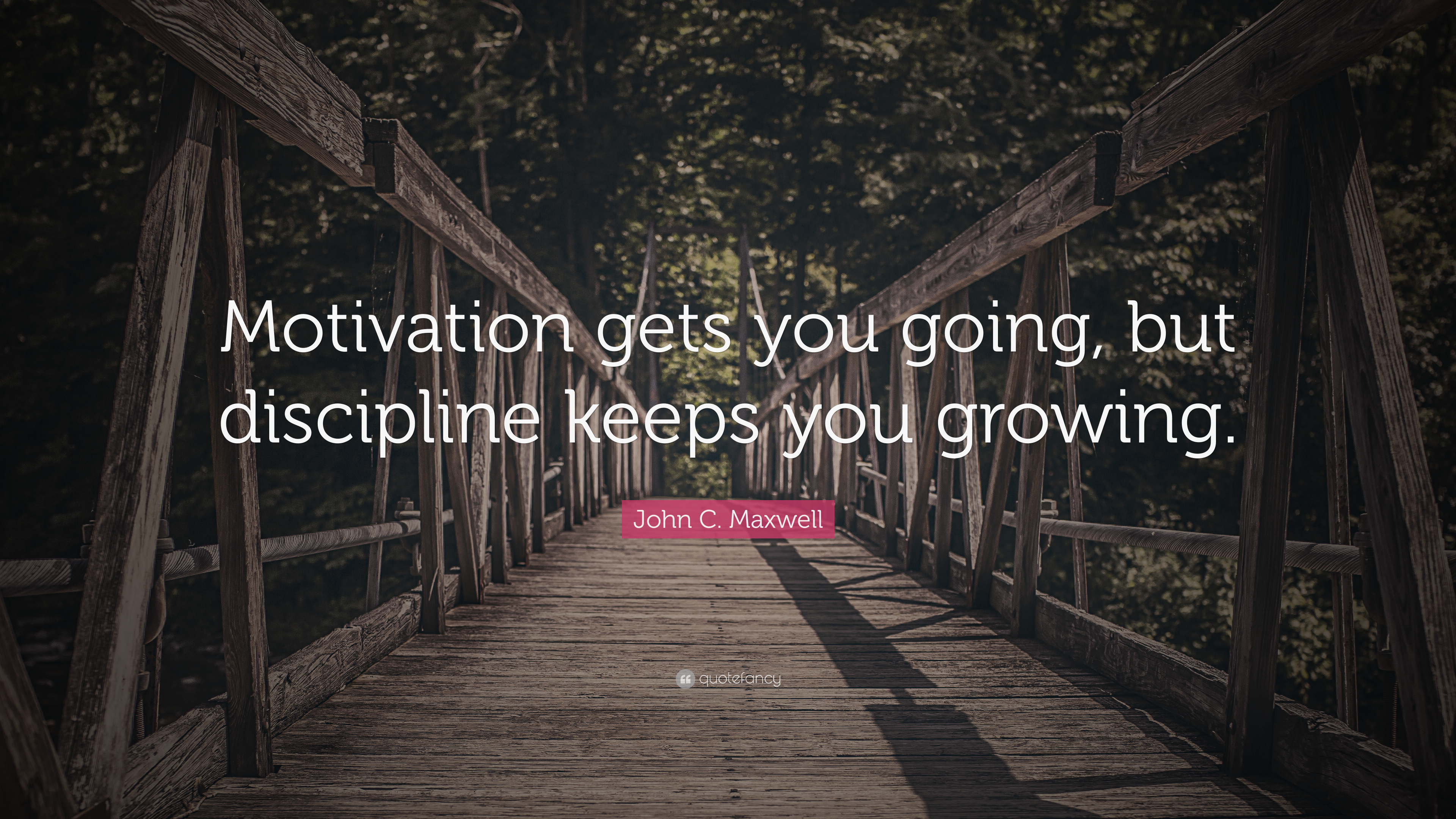 Motivating Quote Wallpaper John C Maxwell Quote Motivation Gets You Going But