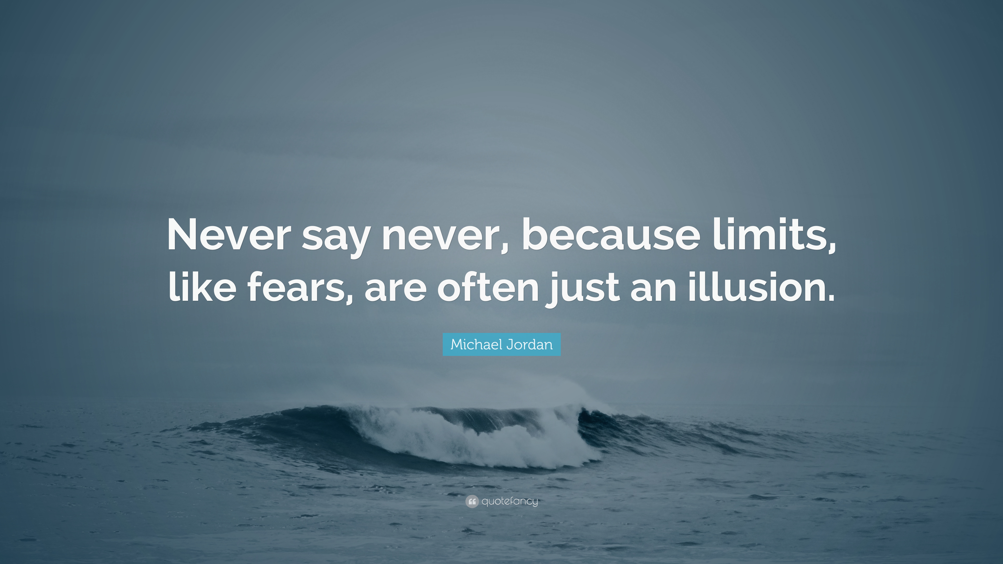 Limits Quotes Wallpaper Michael Jordan Quote Never Say Never Because Limits