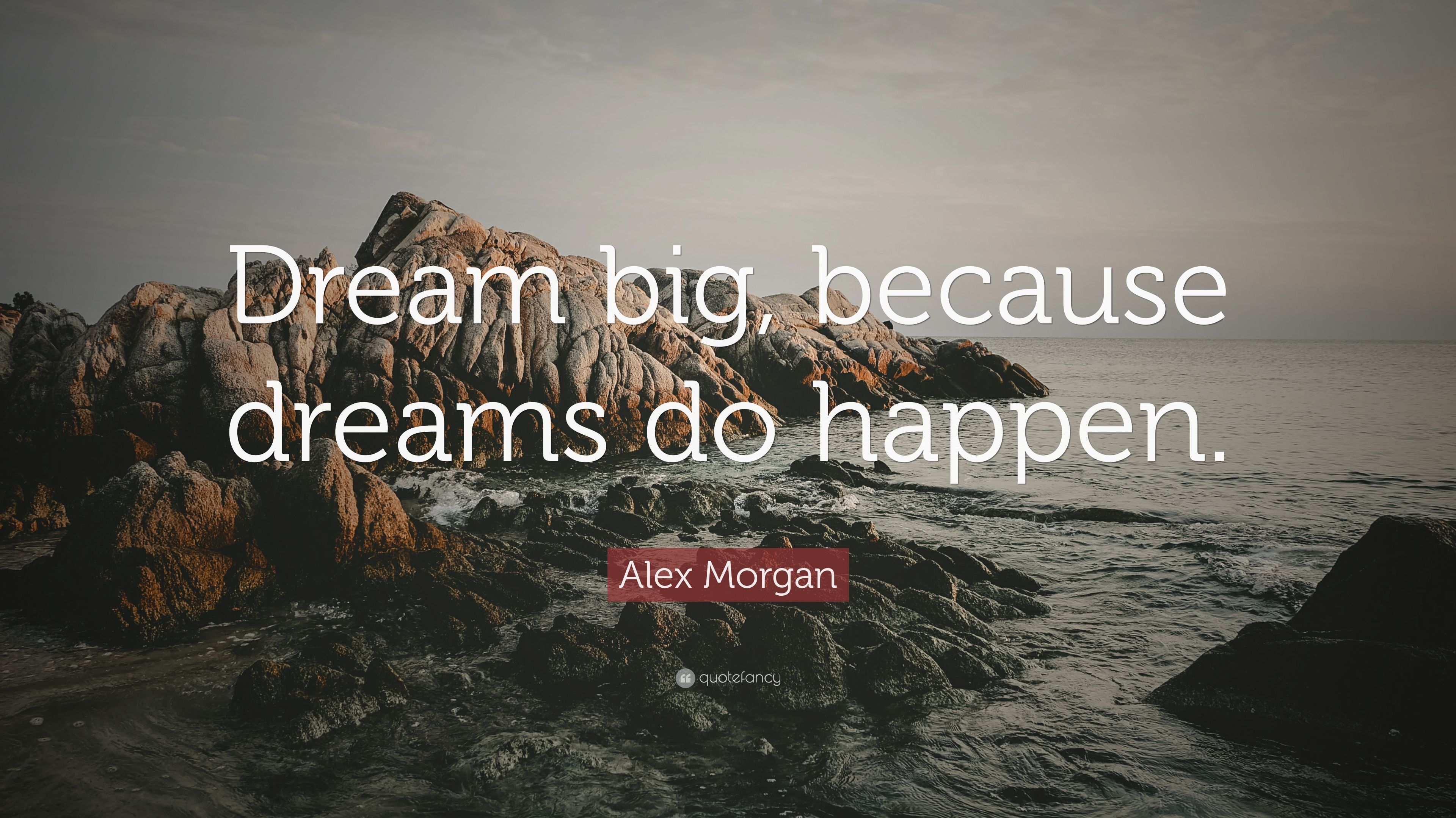 Alex Morgan Quotes Wallpaper Alex Morgan Quote Dream Big Because Dreams Do Happen