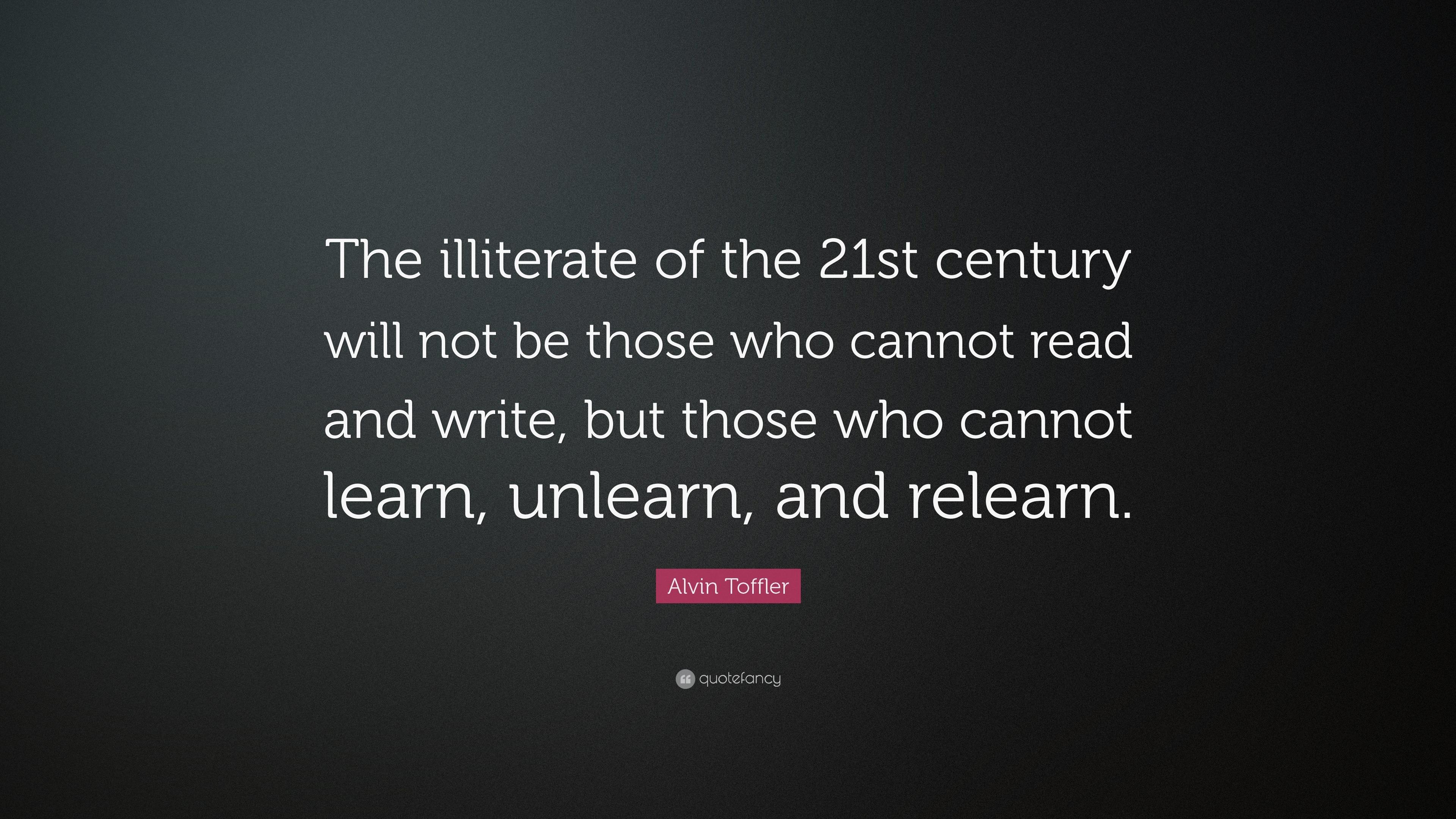 Obama Wallpaper Quote Alvin Toffler Quote The Illiterate Of The 21st Century