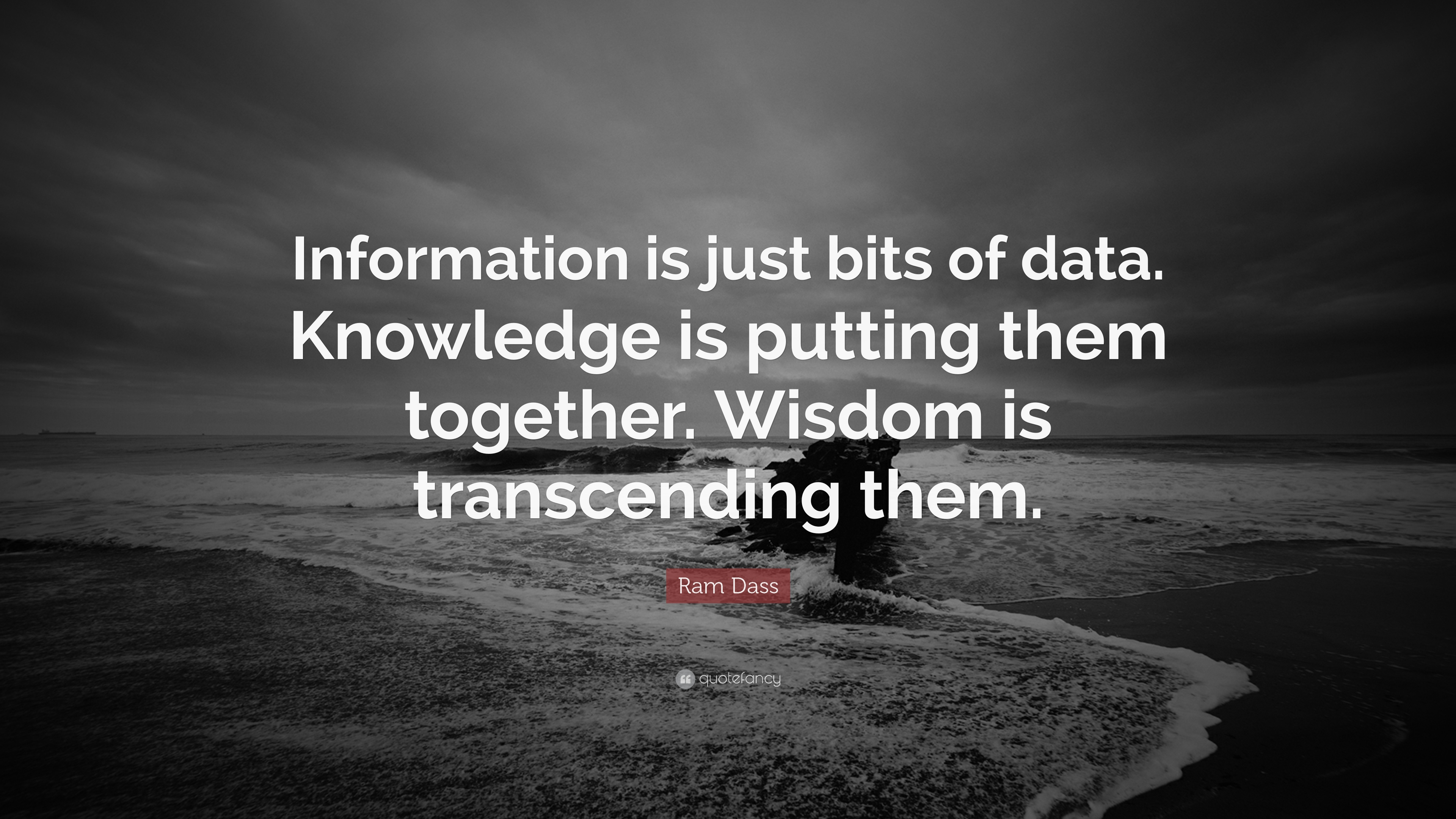 Short Life Quotes Wallpaper Ram Dass Quote Information Is Just Bits Of Data