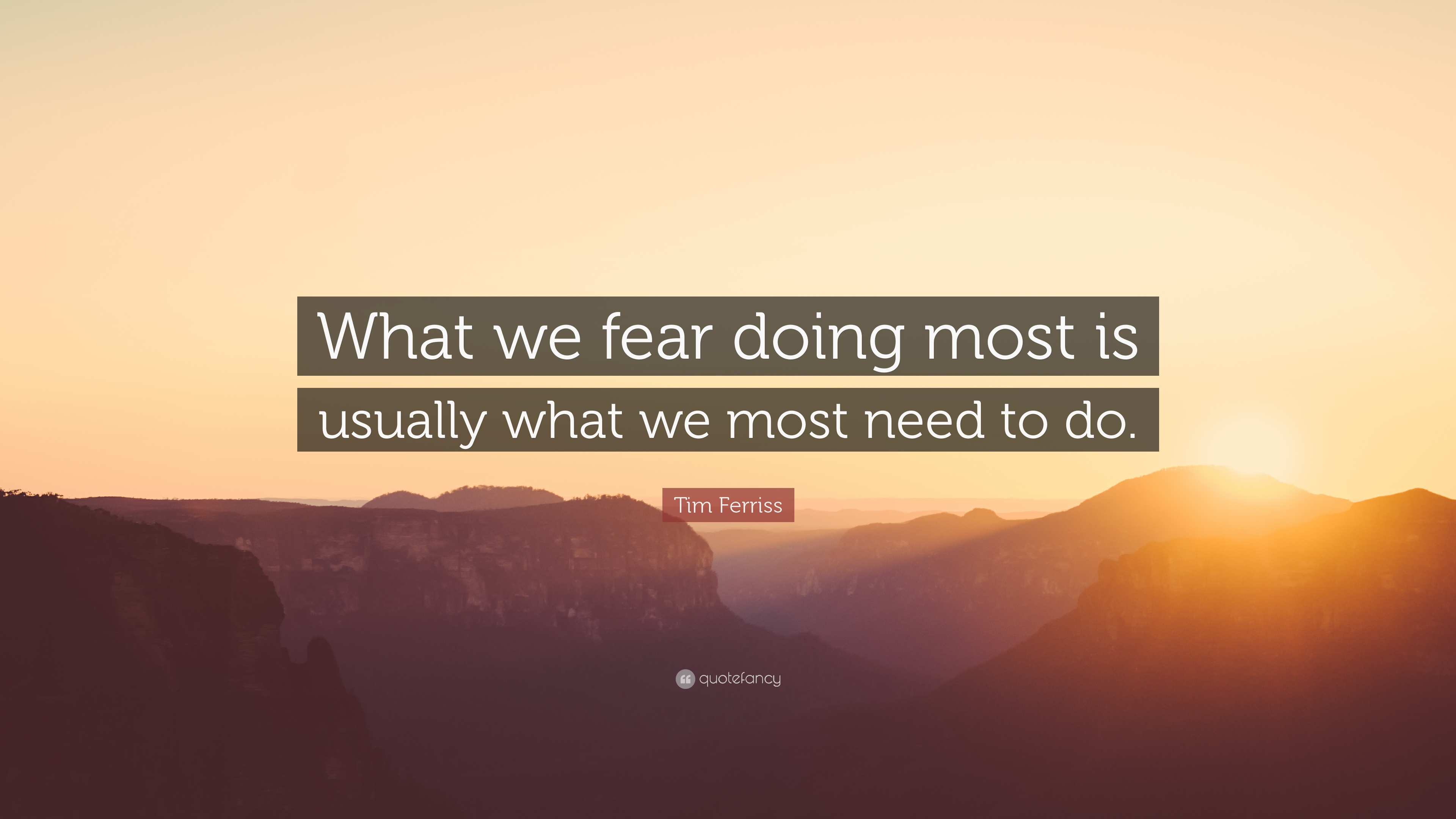 Dazzling Shadows Quotes Beast Shadows Quotes What We Do Tim Ferriss We Fear Doing Most Is Usually What We Most Need Tim Ferriss Quotes Quote Imdb What We Do inspiration What We Do In The Shadows Quotes