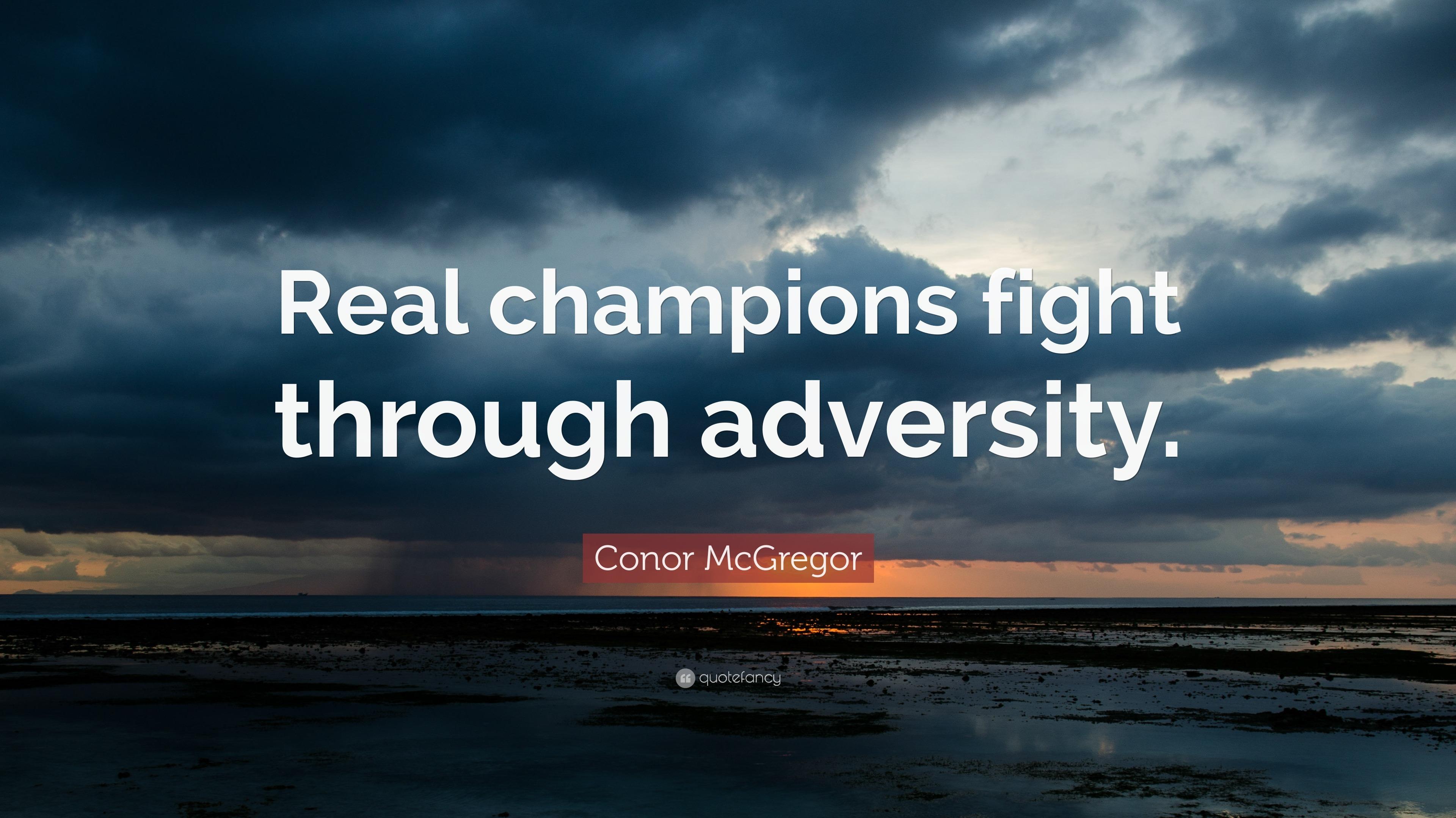Napoleon Hill Quotes Wallpaper Conor Mcgregor Quote Real Champions Fight Through