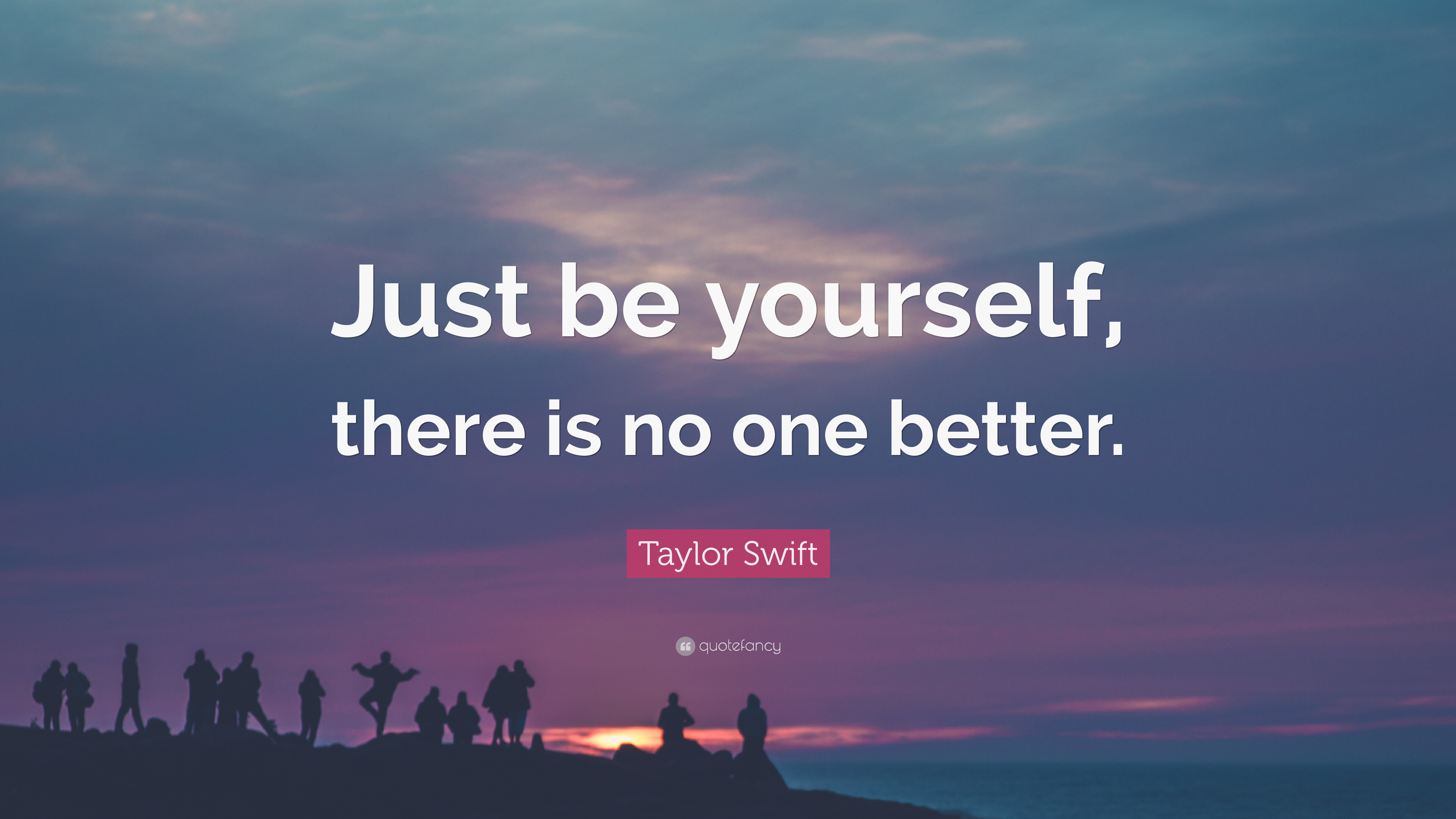 Bts Wallpaper Windows 10 Quote Taylor Swift Quote Just Be Yourself There Is No One