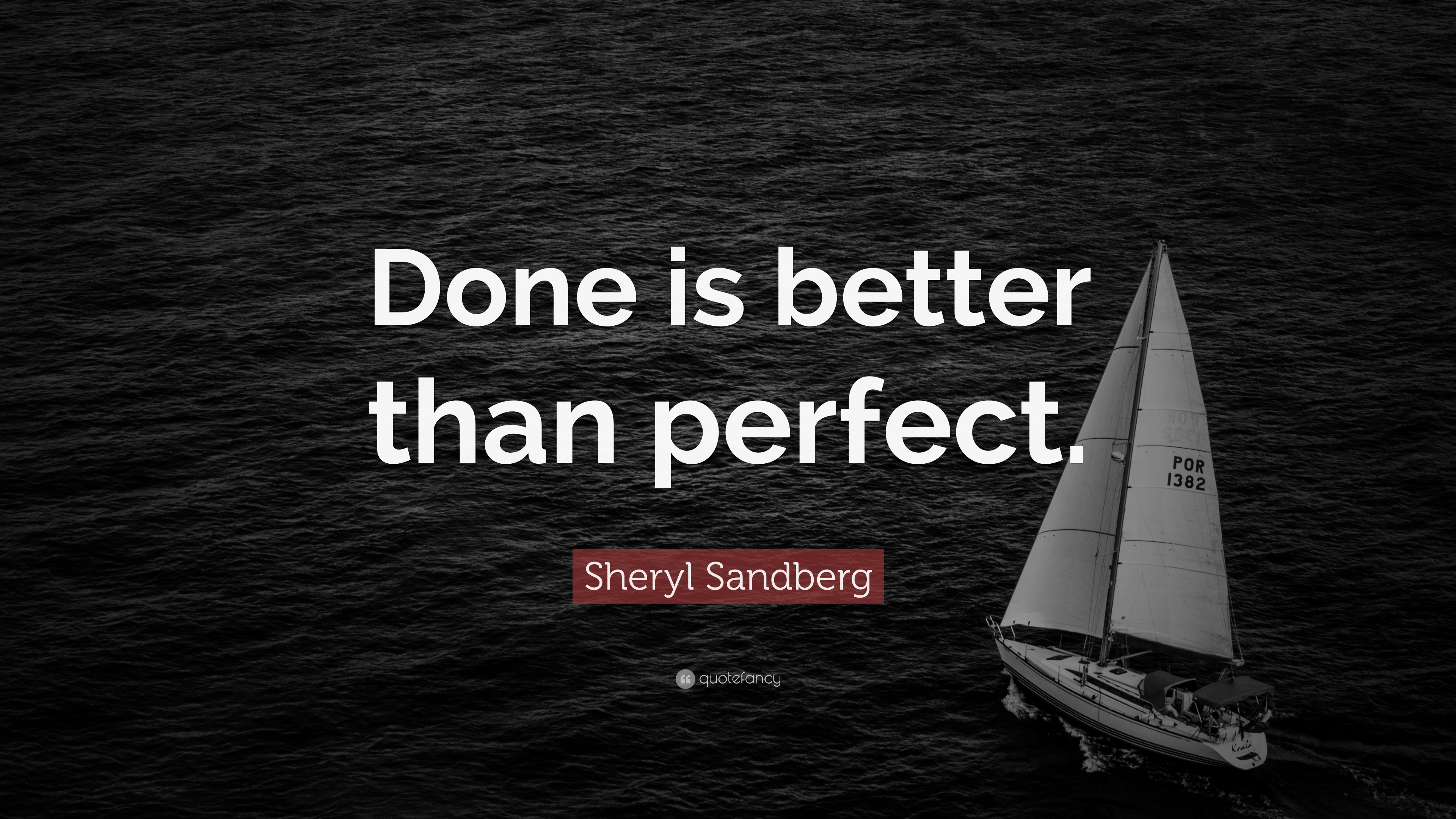 Steve Jobs Motivational Quotes Wallpaper Sheryl Sandberg Quote Done Is Better Than Perfect 23