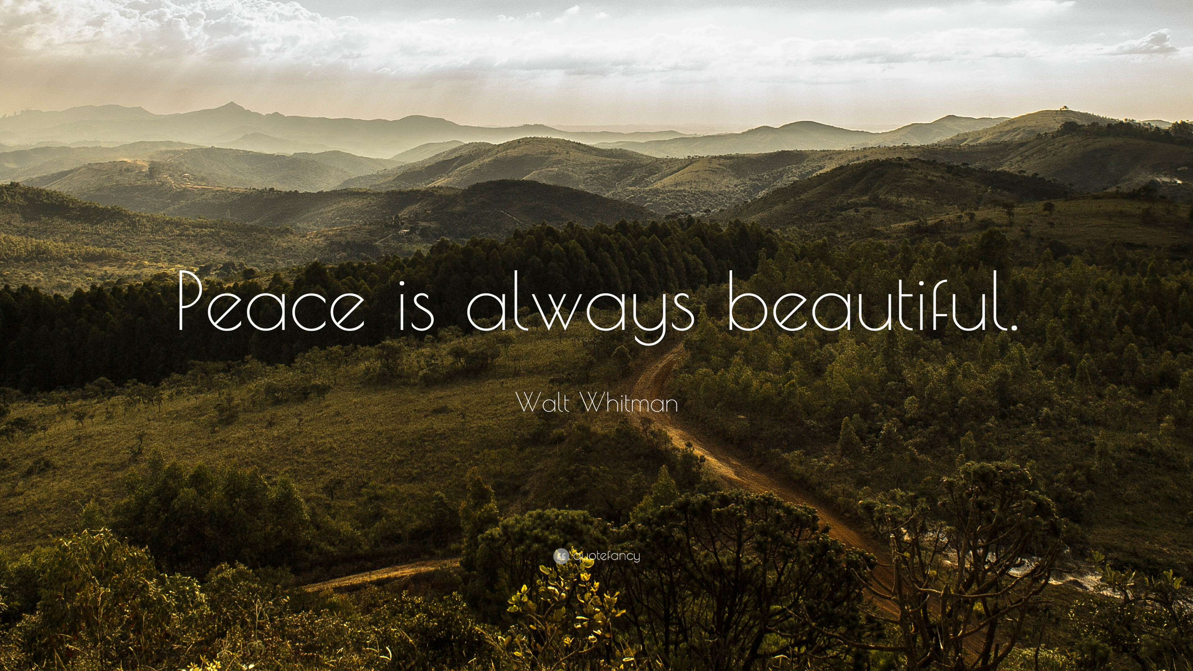 Mother Quotes Wallpapers Hd Walt Whitman Quote Peace Is Always Beautiful 16