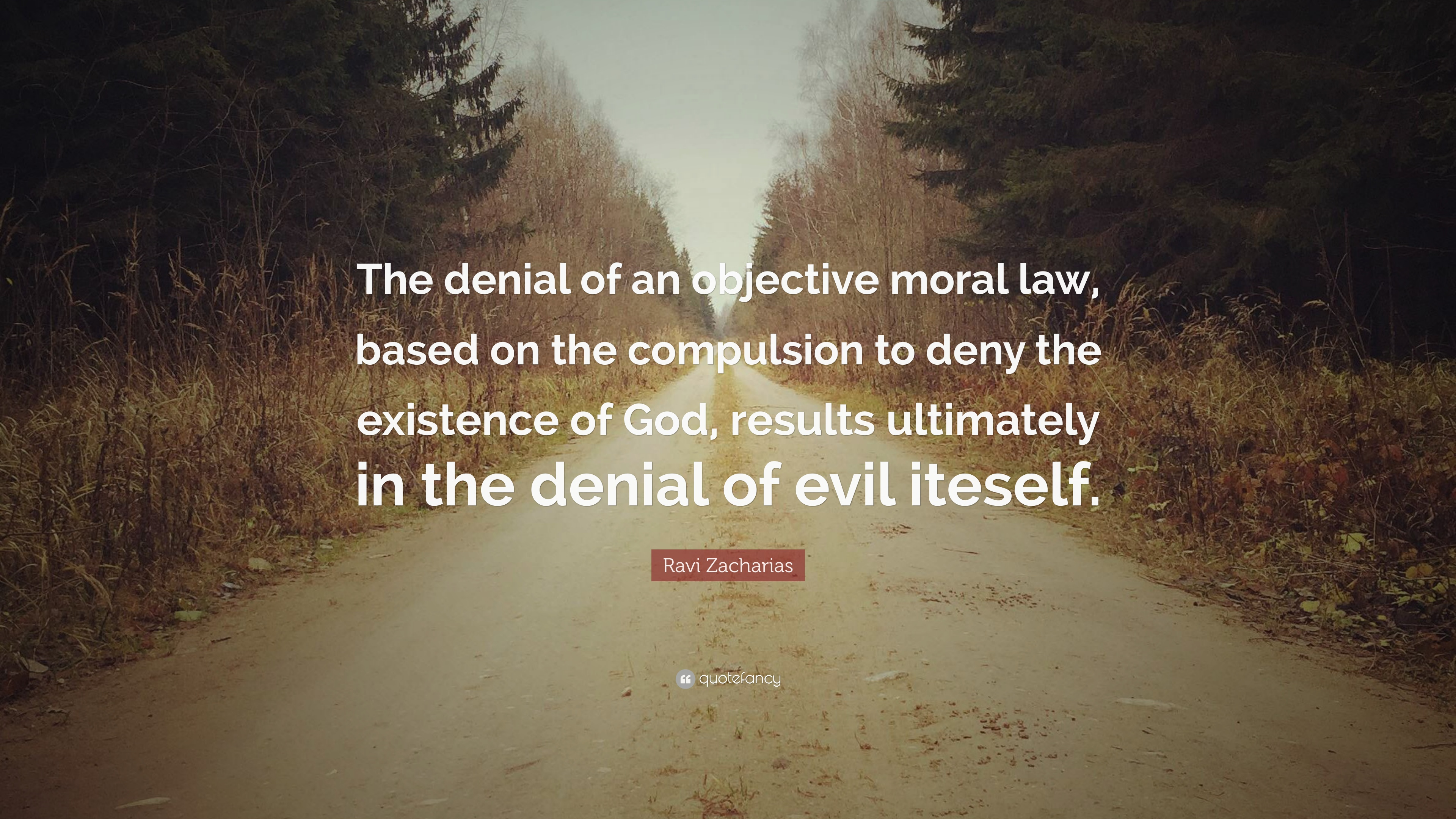 Malcolm X Wallpaper Quotes Ravi Zacharias Quote The Denial Of An Objective Moral