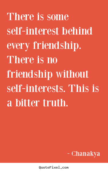 Chanakya Hindi Quotes Wallpaper Create Your Own Picture Quote About Friendship There Is