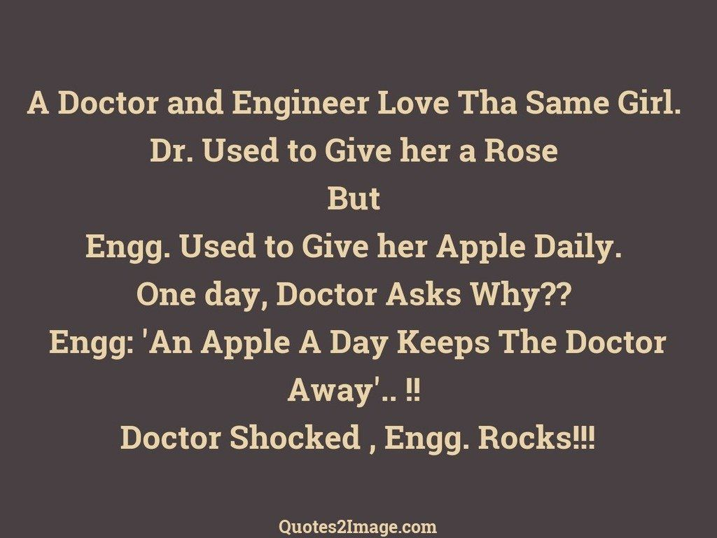 Feeling Low Quotes Wallpaper A Doctor And Engineer Love Funny Quotes 2 Image