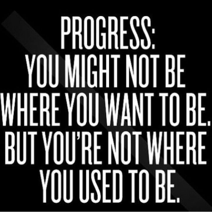 Fitness Quotes PROGRESS YOU MIGHT NOT BE WHERE YOU WANT TO BEBUT
