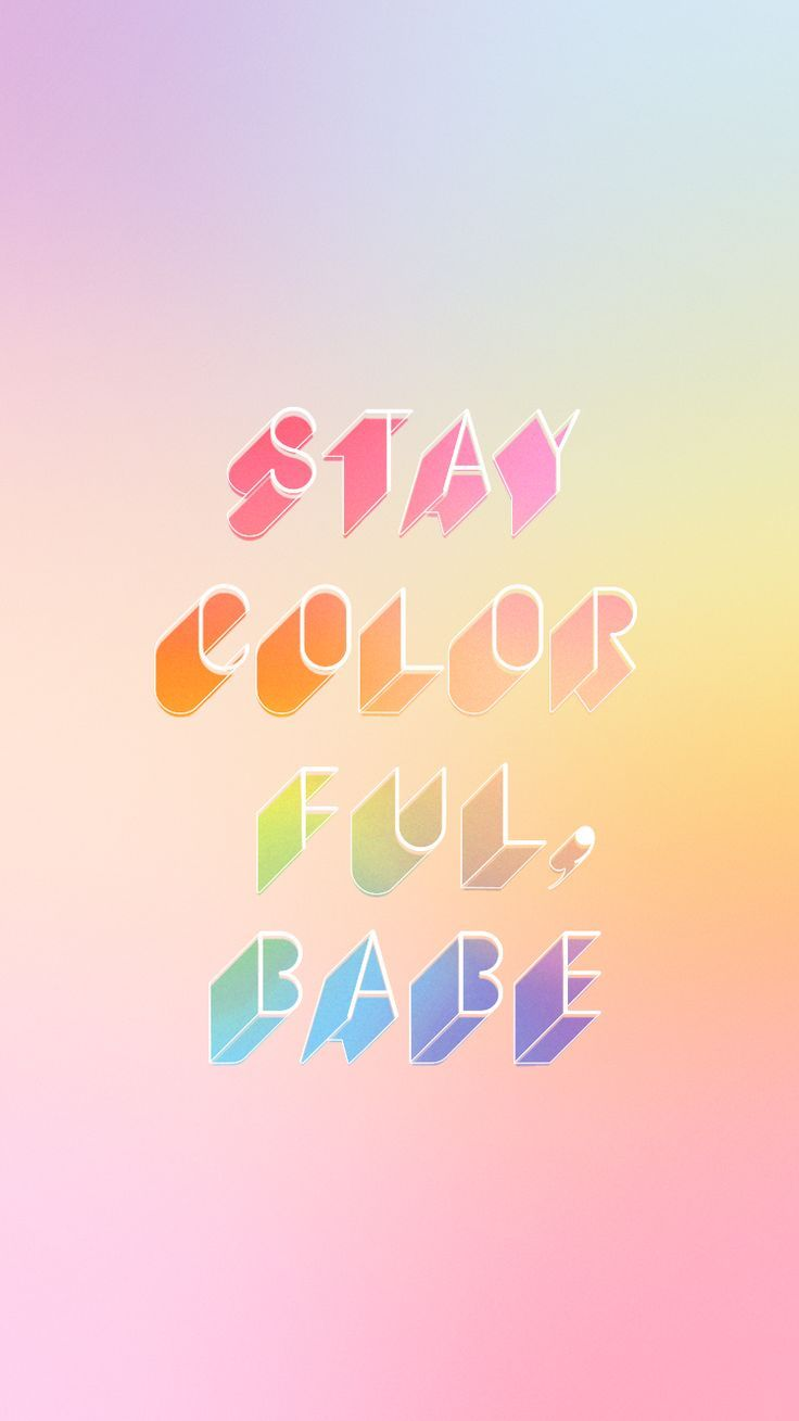 Inspirational Quotes Clean Wallpaper Inspirational And Motivational Quotes Stay Colorful Babe