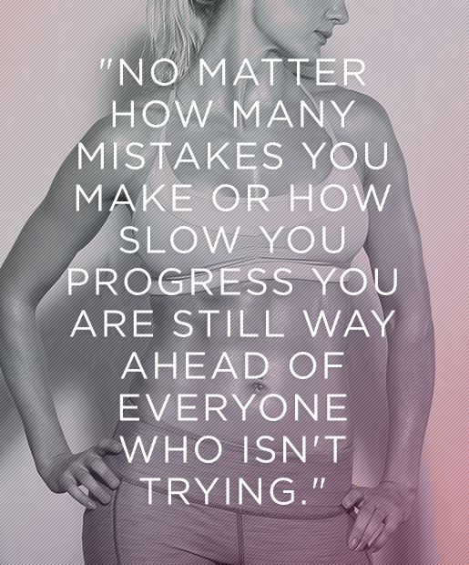 Motivational Fitness Quotes not matter how many mistakes or how