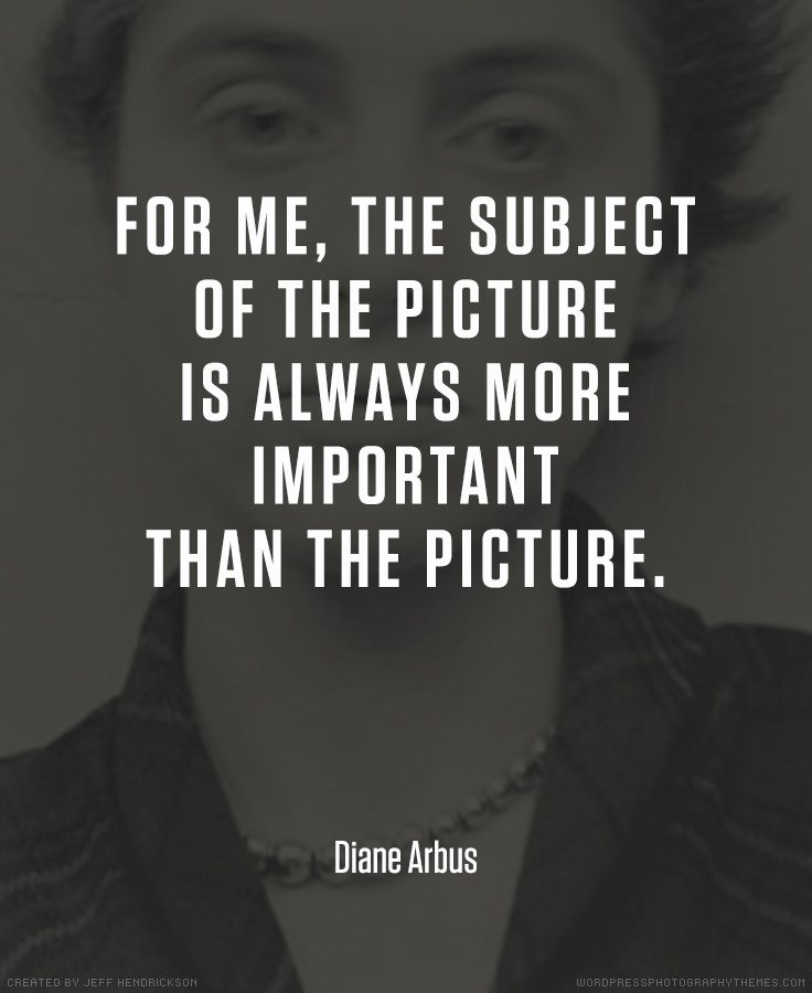 Photography Quotes Diane Arbus photographer quote #photography