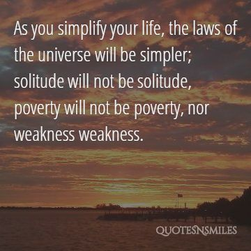 Images) 20 Picture Quotes To Help Simplify Your Life Famous Quotes - simplify quote