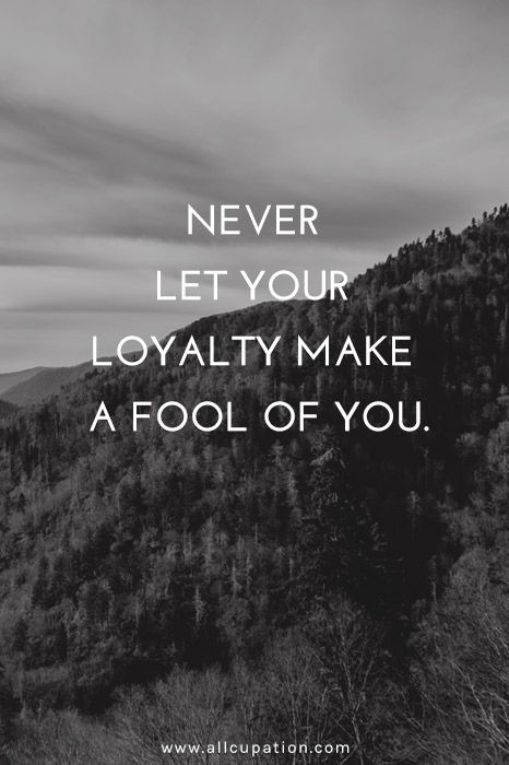 Best 25+ Quotes about loyalty ideas on Pinterest Fidelity quotes - life career
