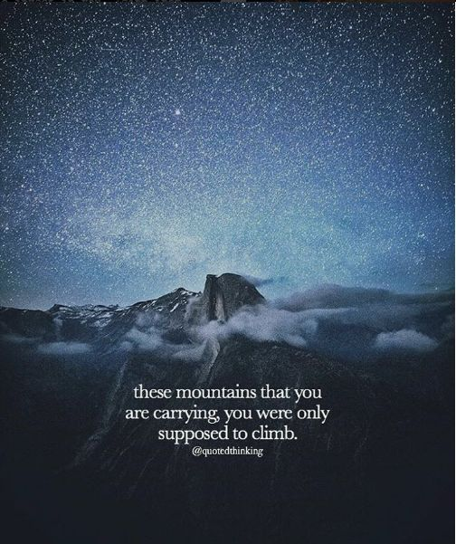 Studying Quotes Wallpaper Inspirational Positive Quotes These Mountains That You