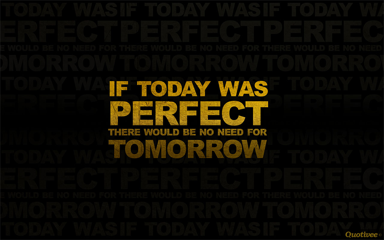 Mad Men Wallpaper Quote A Perfect Day Inspirational Quotes Quotivee