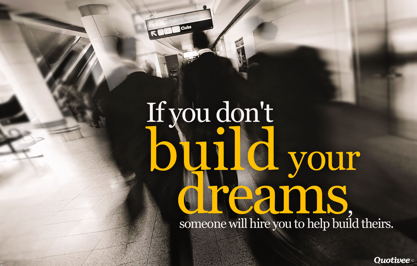 Harvey Specter Quotes Wallpaper Build Your Own Dreams Inspirational Quotes Quotivee