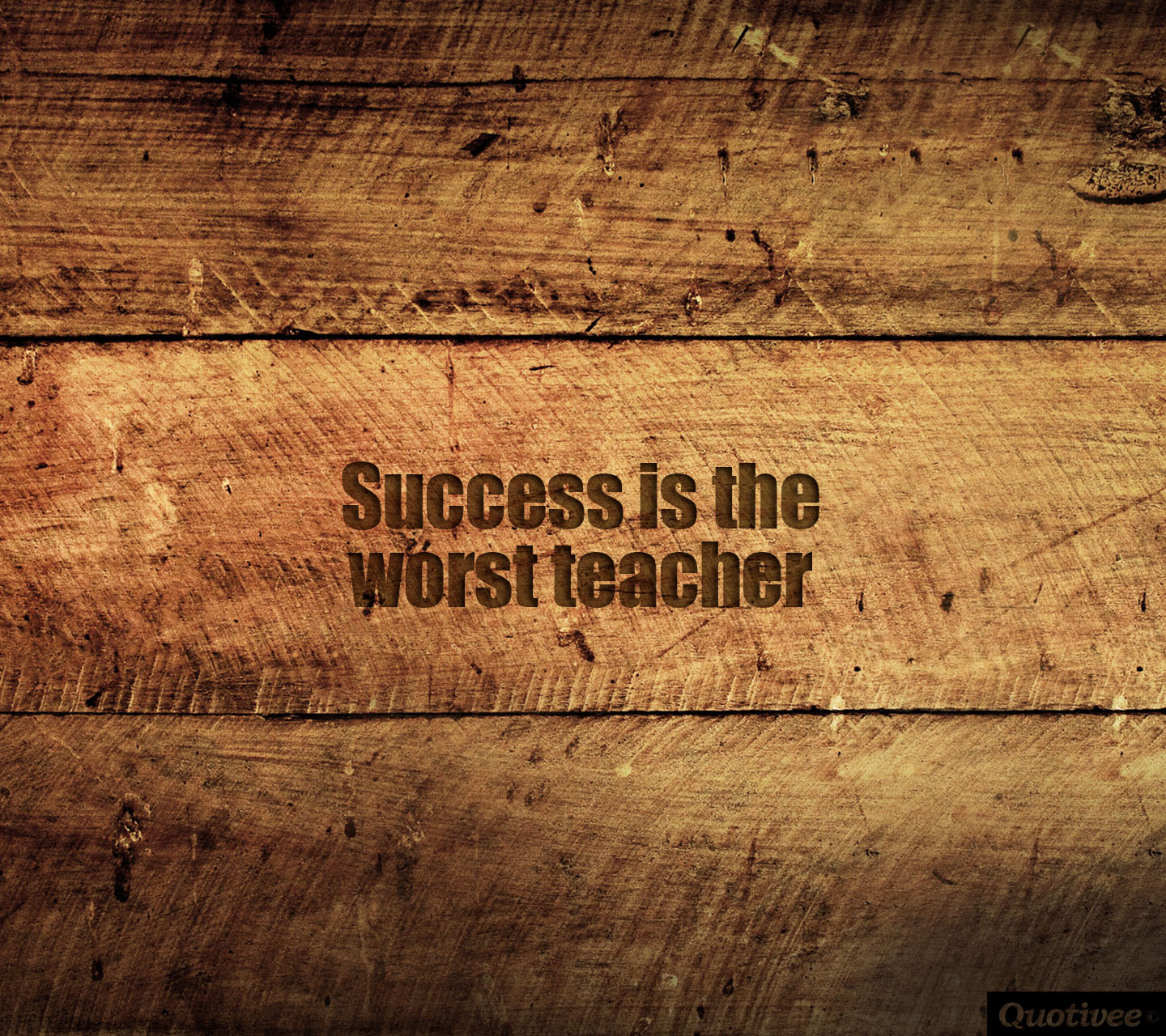 Business Inspirational Quotes Wallpaper Download Success Is The Worst Teacher Inspirational Quotes Quotivee