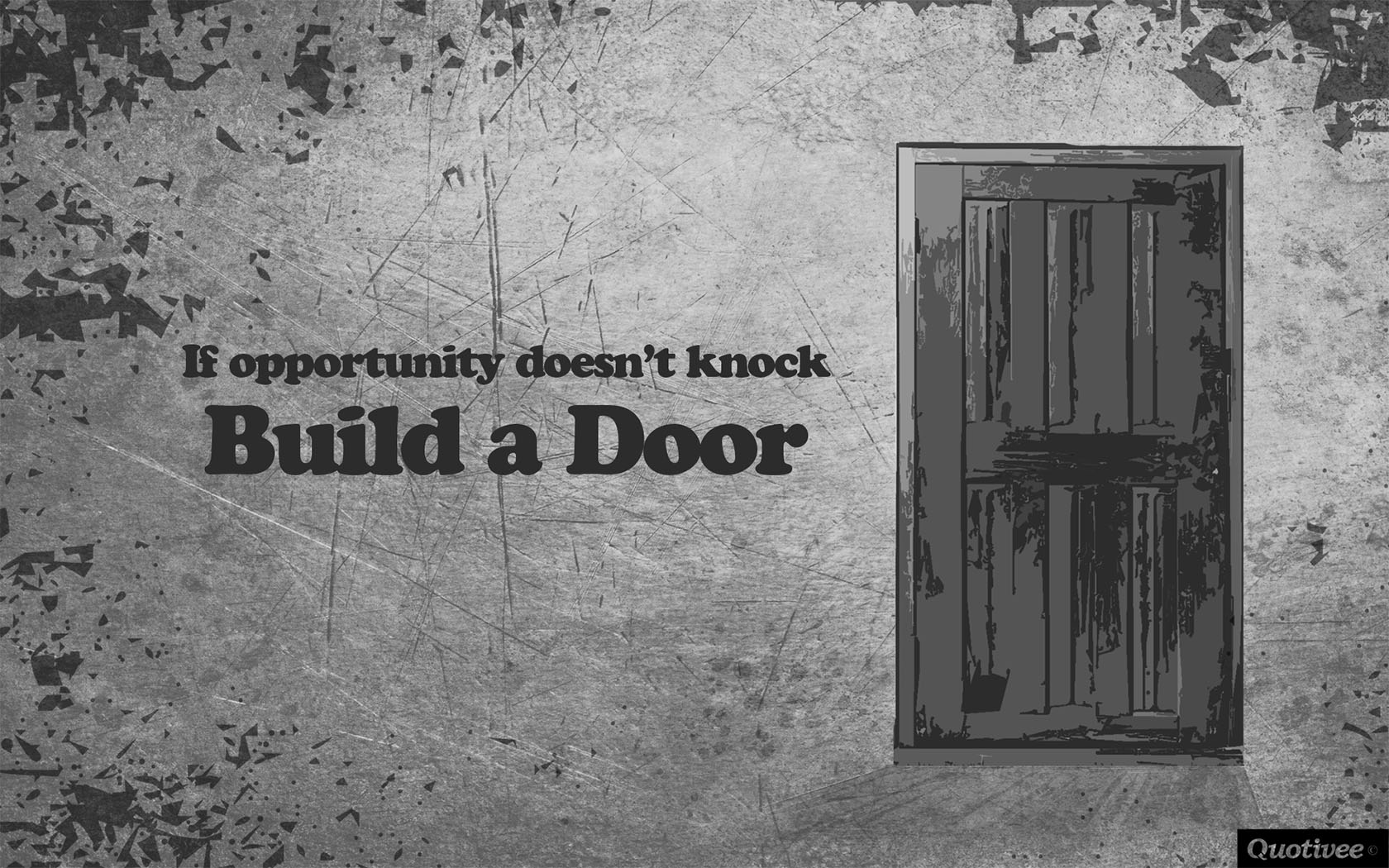 Mad Men Wallpaper Quote If Opportunity Doesn T Knock Inspirational Quotes Quotivee